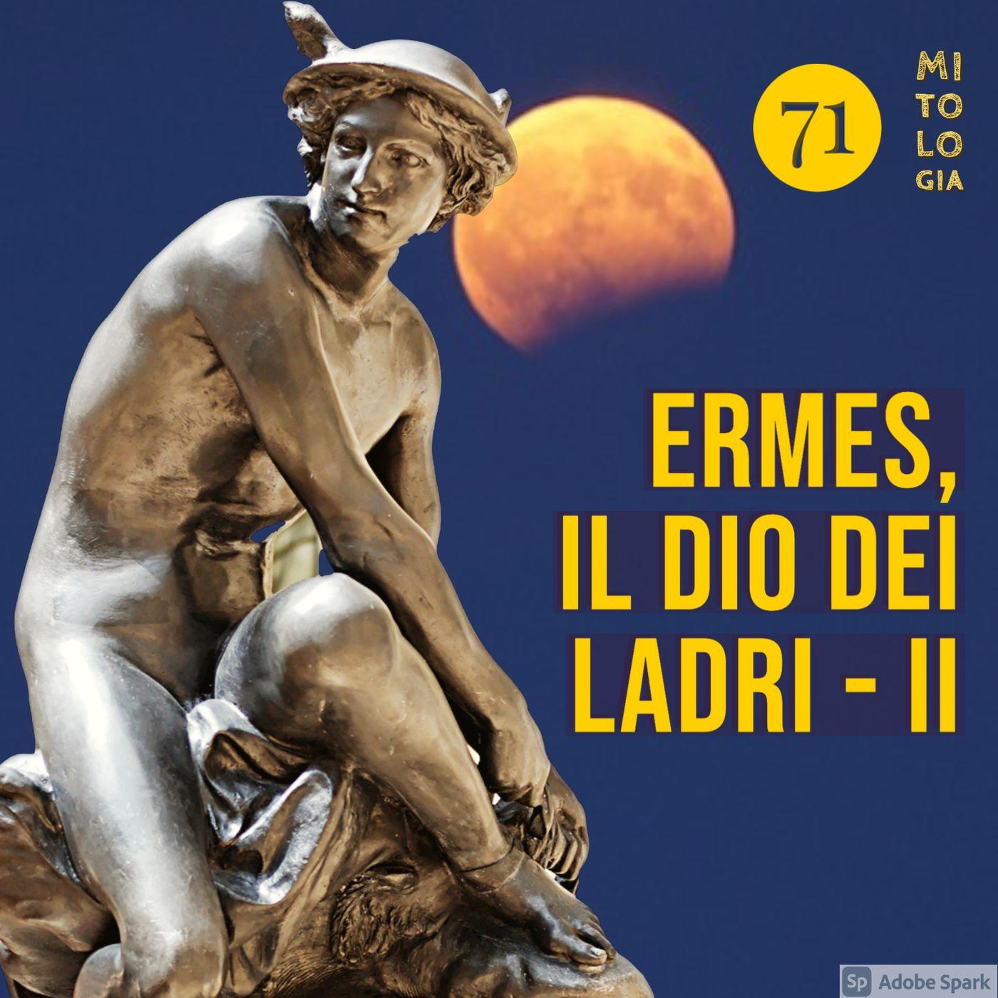 Ermes, il dio dei ladri - II