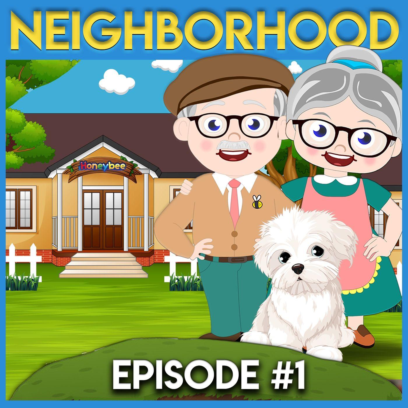 Mrs. Honeybee's Neighborhood - Episode 1