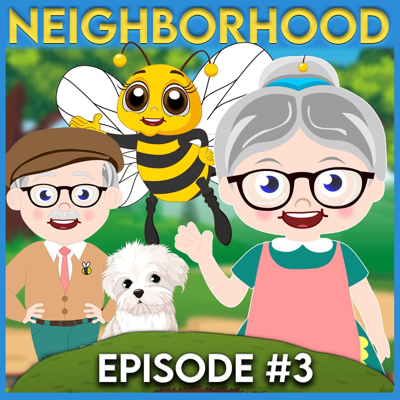 Mrs. Honeybee's Neighborhood - Episode 3