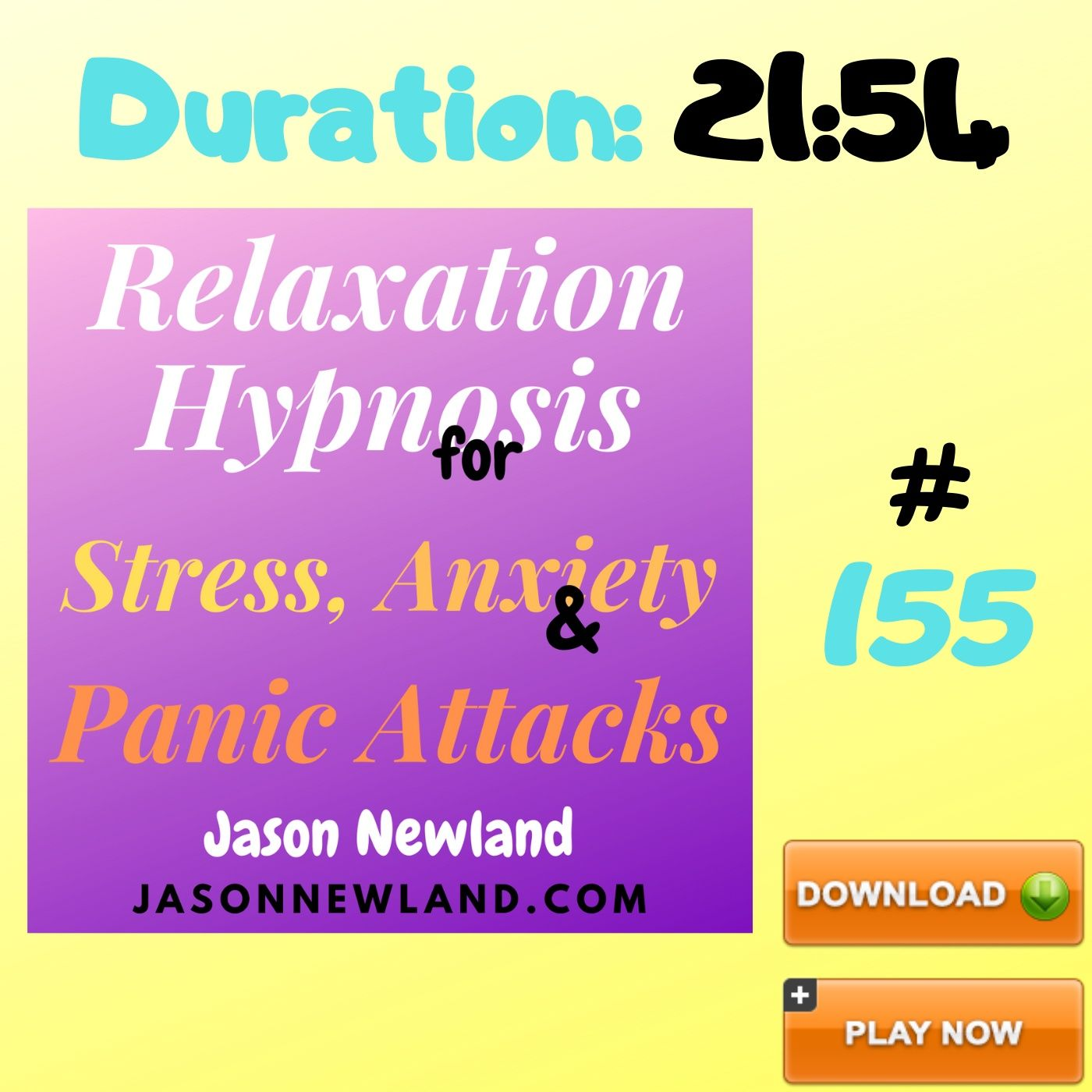 "#155 Relaxation Hypnosis for Stress, Anxiety & Panic Attacks - ""UNWINDING"" (Jason Newland) (23rd June 2020)"