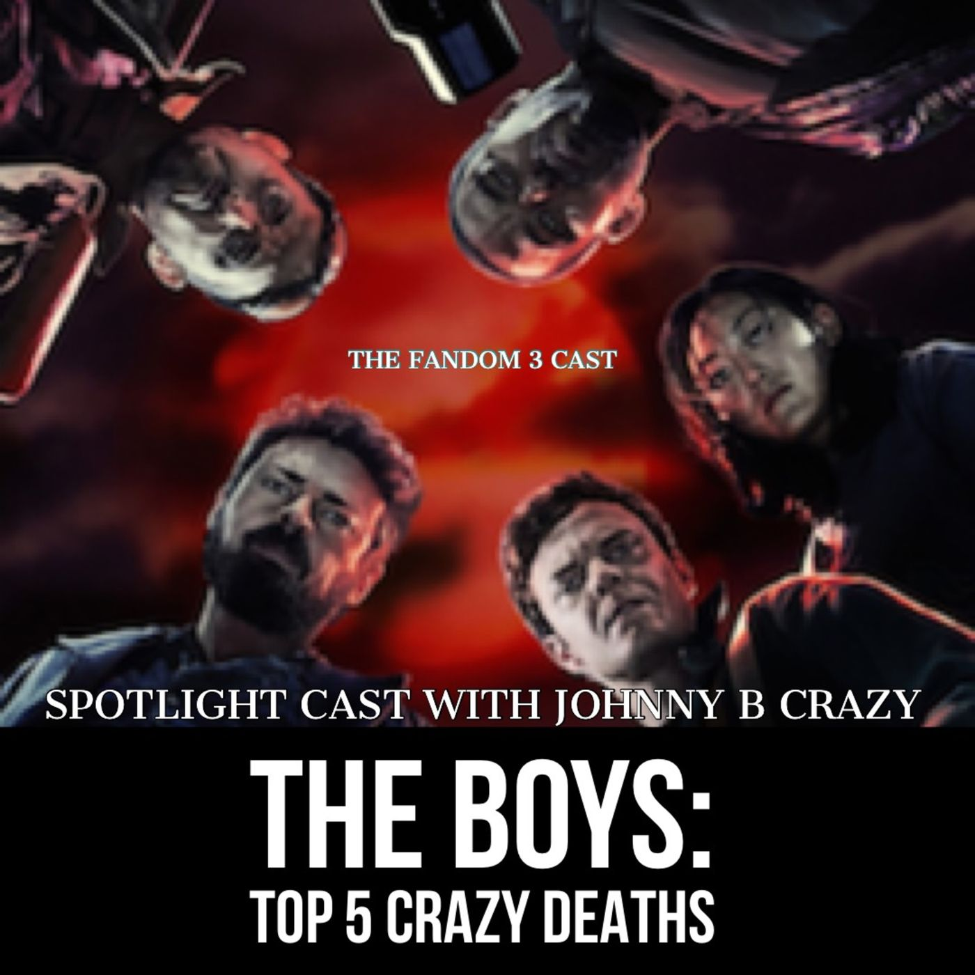 The Boys: Top 5 Crazy Deaths with Johnny B crazy