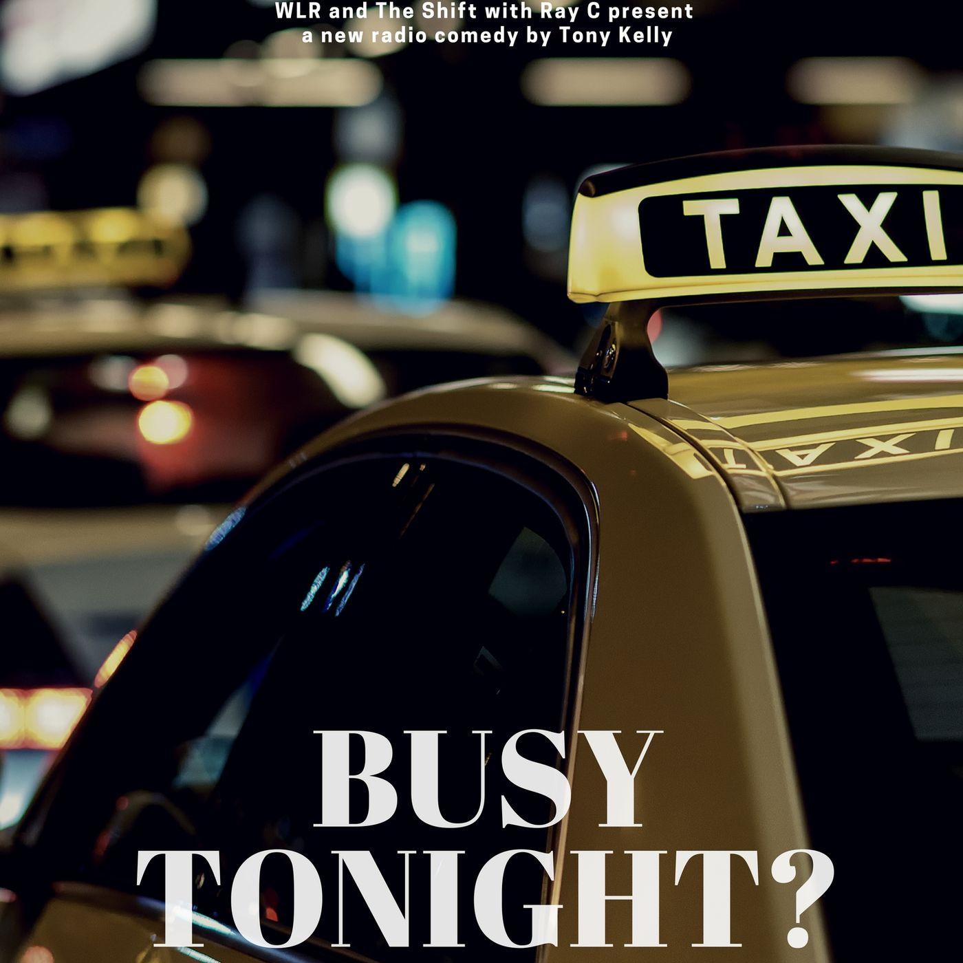 Busy Tonight?