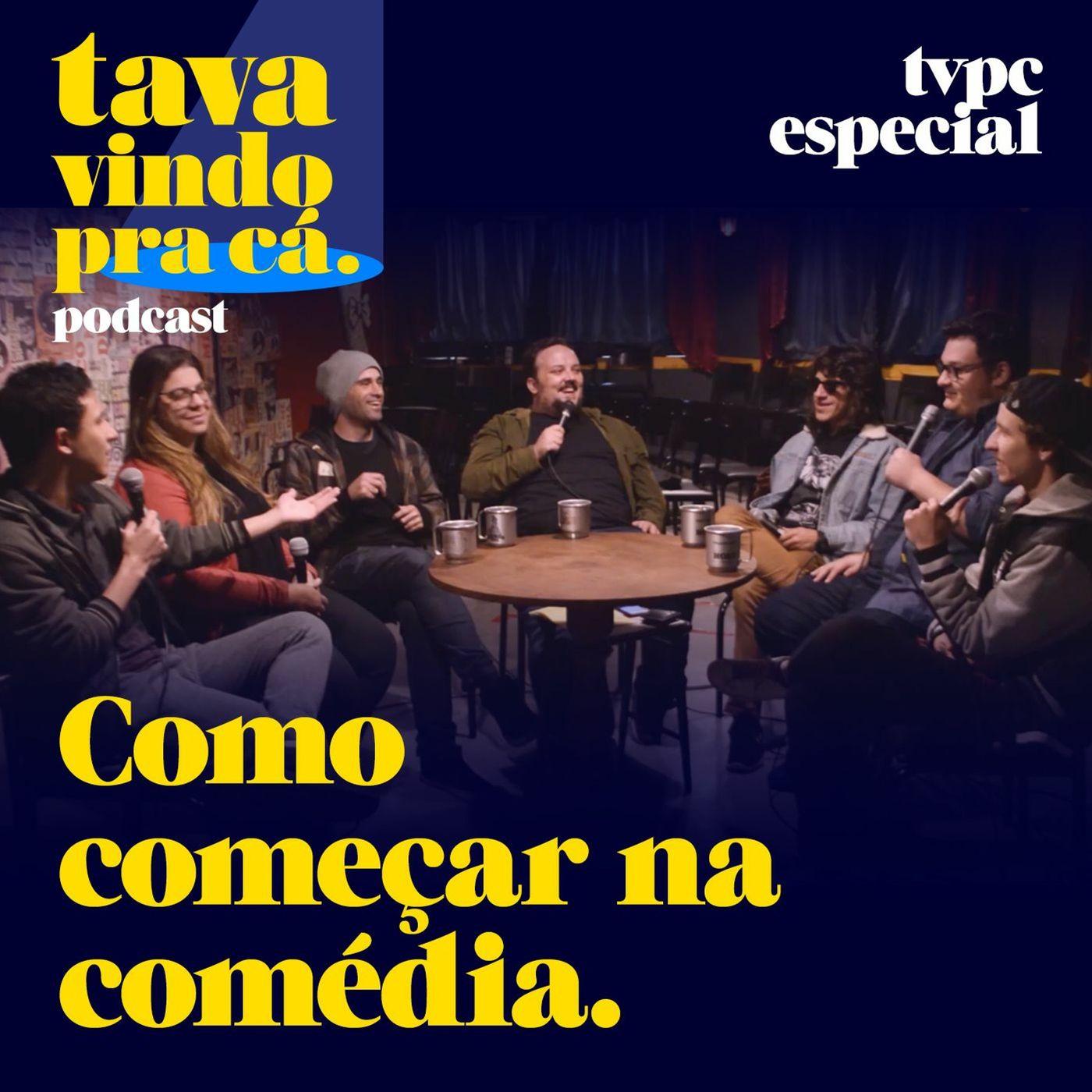 COMO COMEÇAR NA COMÉDIA - TVPC ESPECIAL