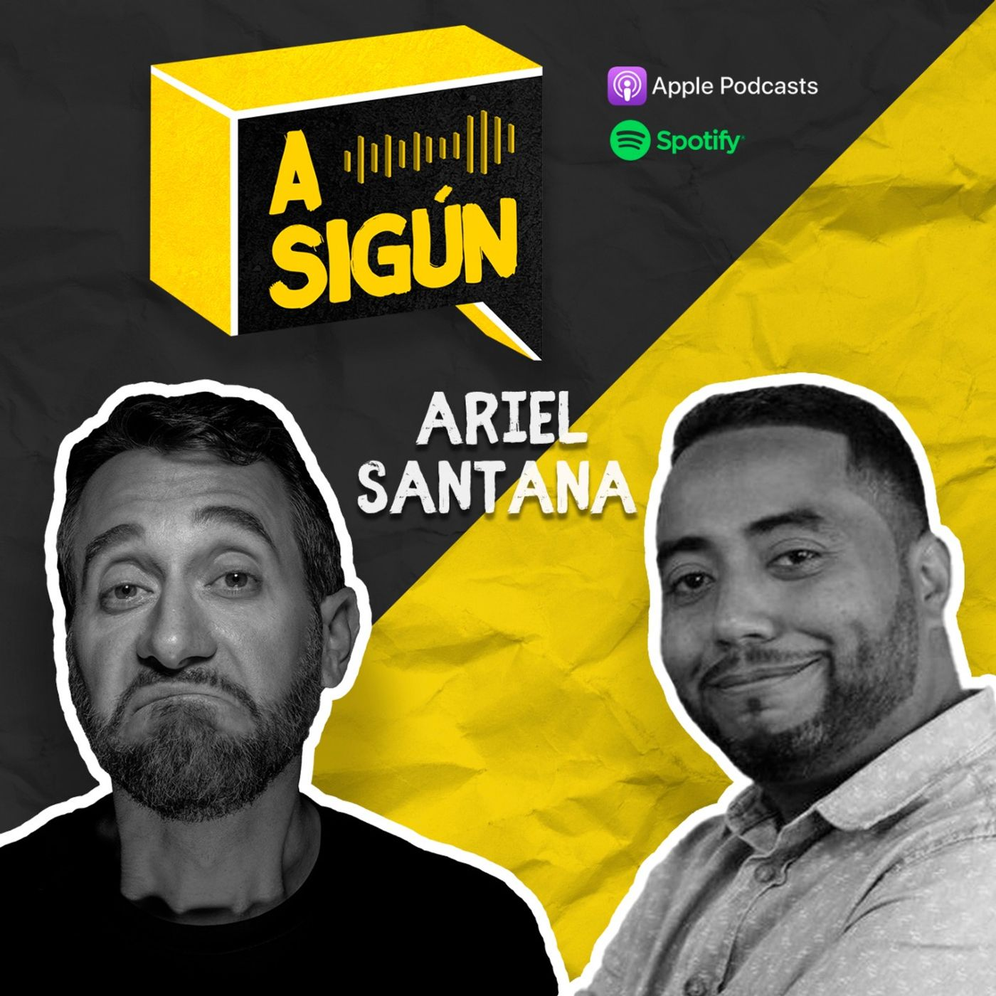 002. A SIGÚN: Ariel Santana.