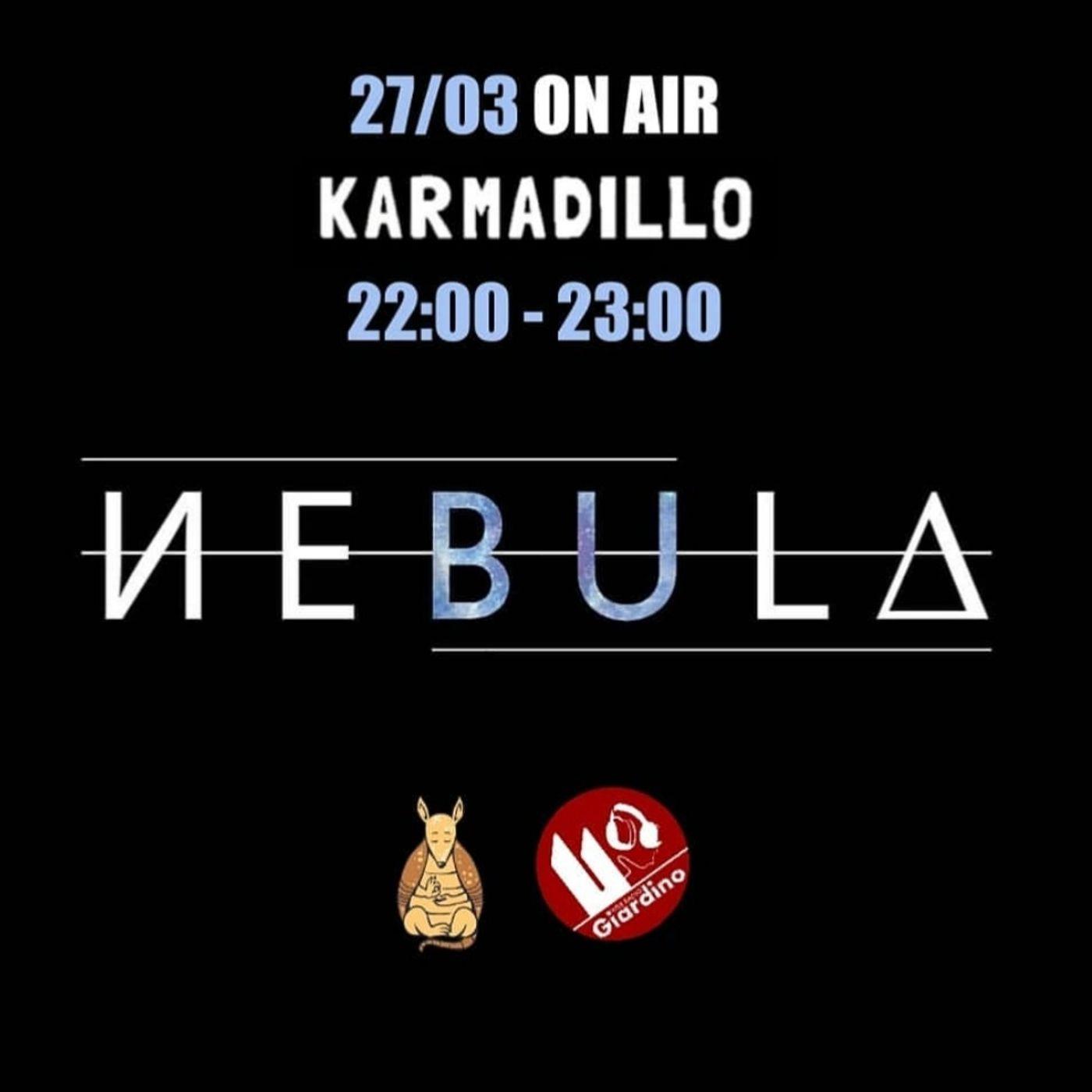 NEBULA: inediti in italiano e sonorità ambient/alternative rock - Karmadillo - s02e24