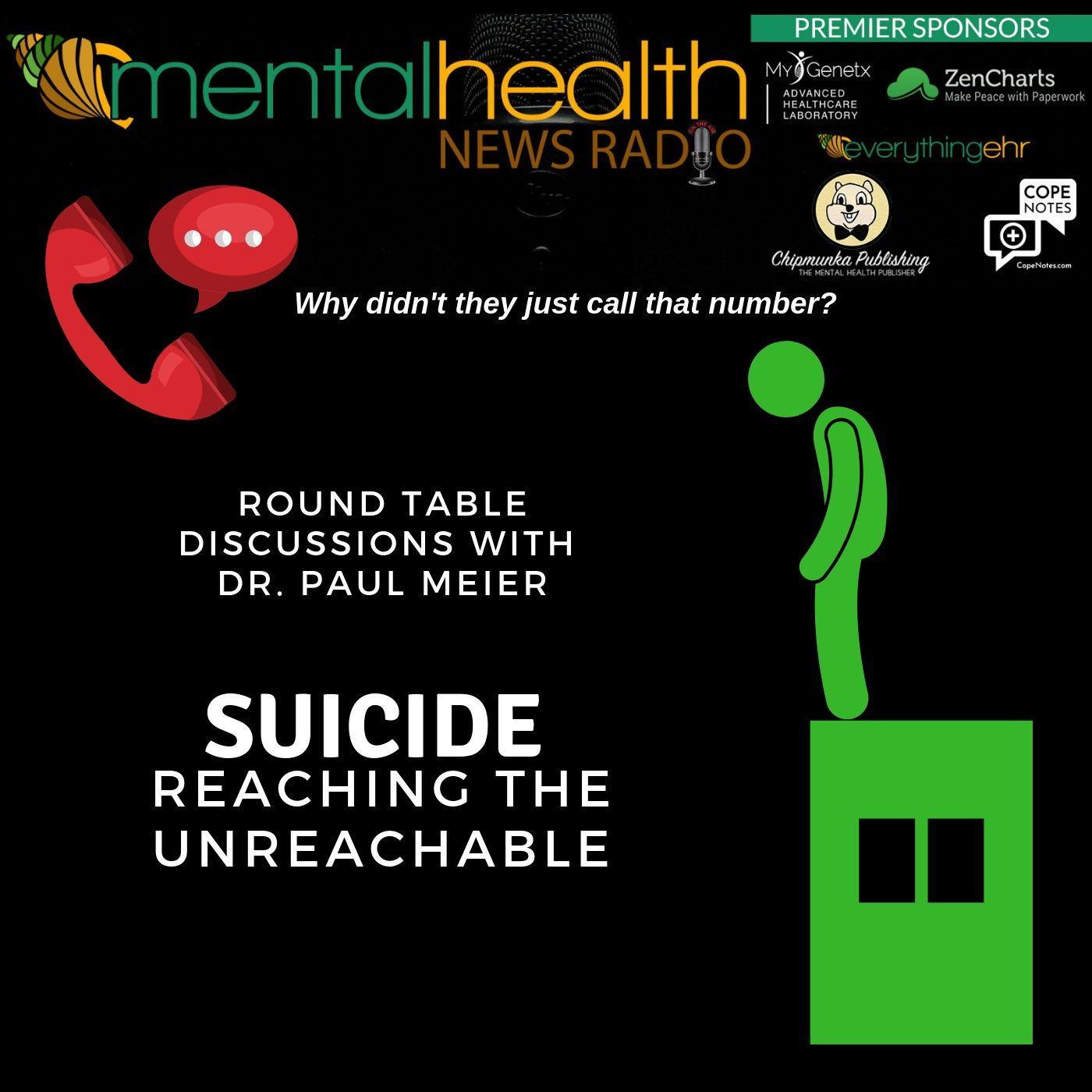 Mental Health News Radio - Round Table with Dr. Paul Meier: Suicide - Reaching the Unreachable