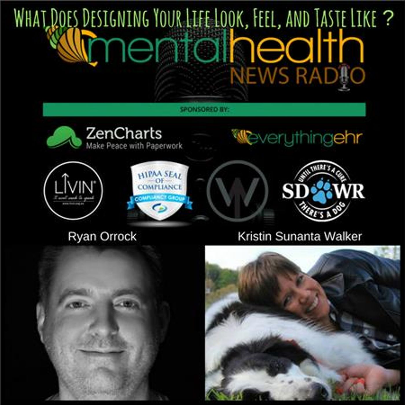 Mental Health News Radio - What Does Designing Your Life Look, Feel, and Taste Like with Ryan Orrock