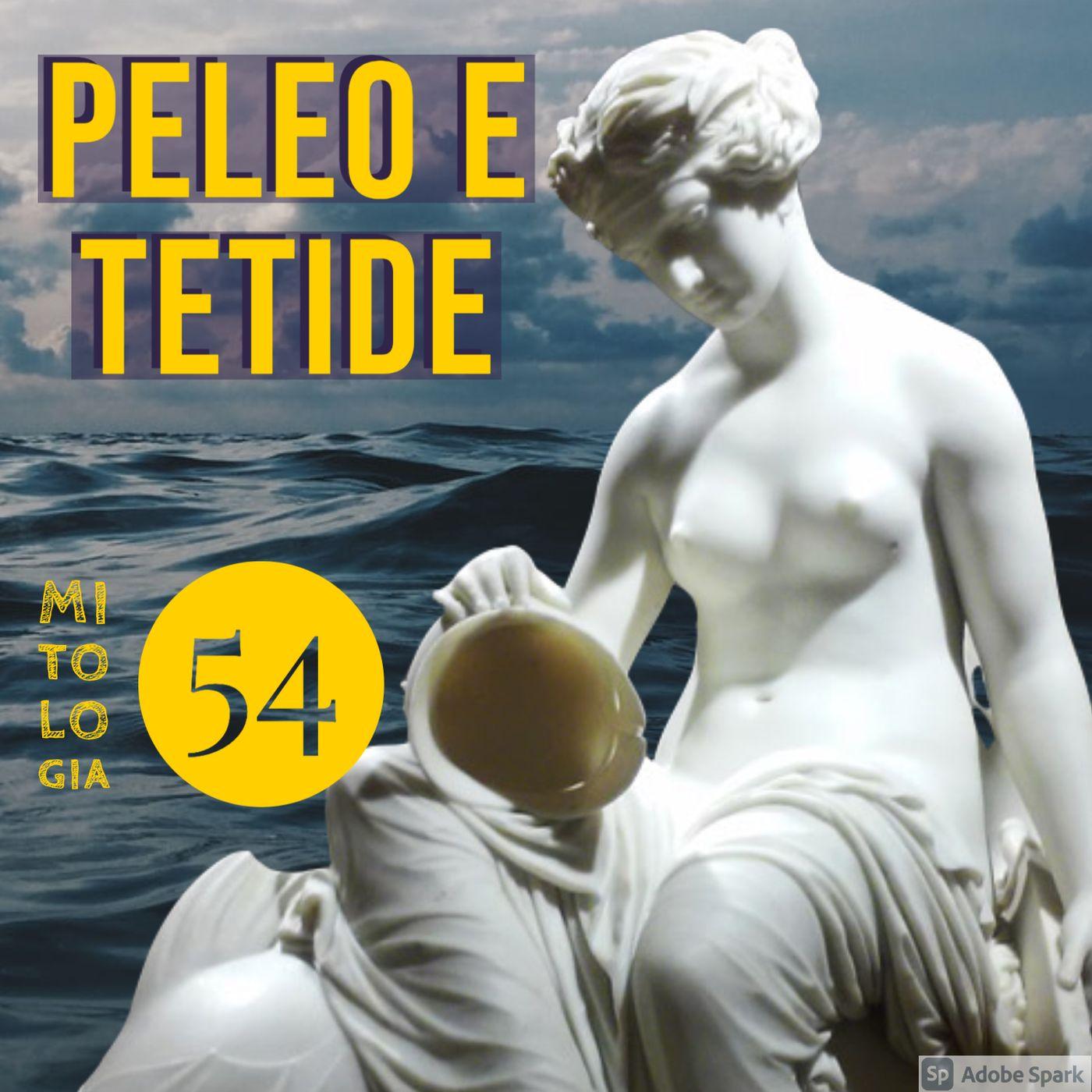 Peleo e Tetide, i genitori di Achille