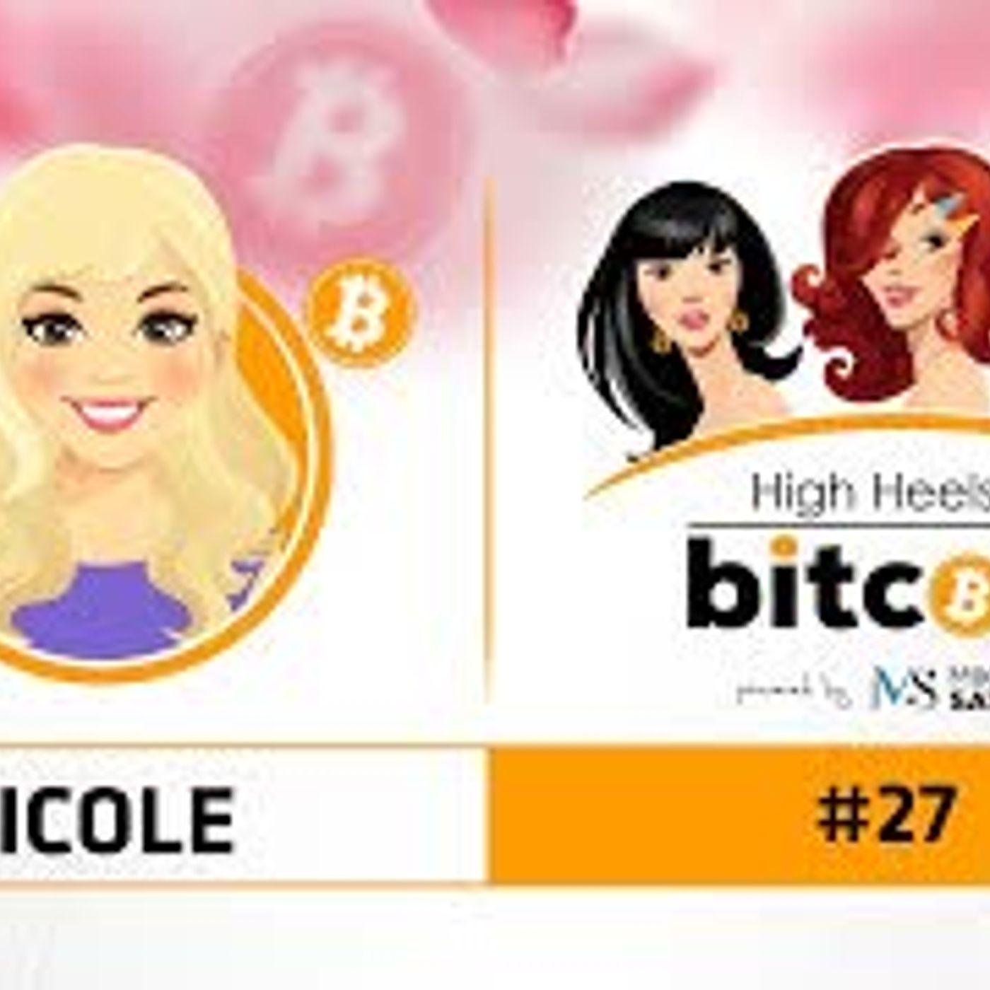 High Heels of Bitcoin #27 | Nicole (NrdGrl007)