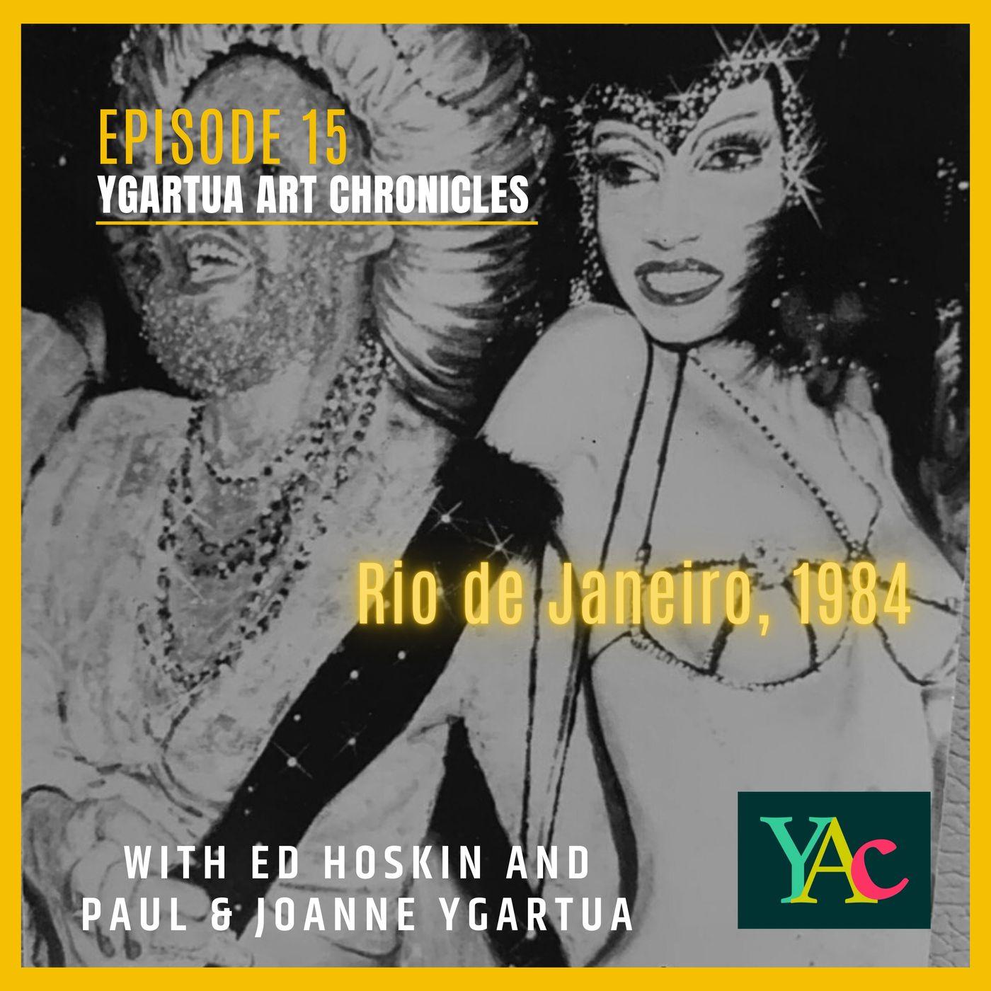 Episode 15: Rio de Janeiro, 1984