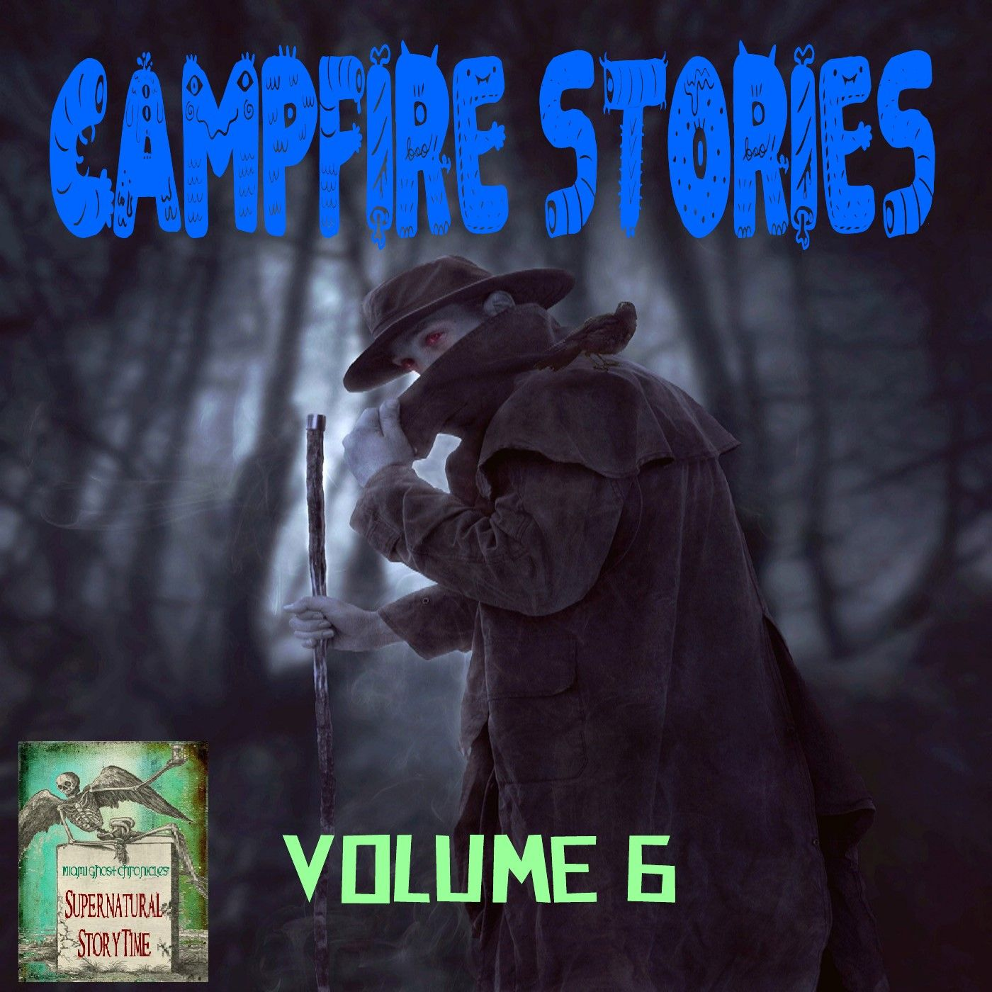 Campfire Stories | Volume 6 | Podcast E153