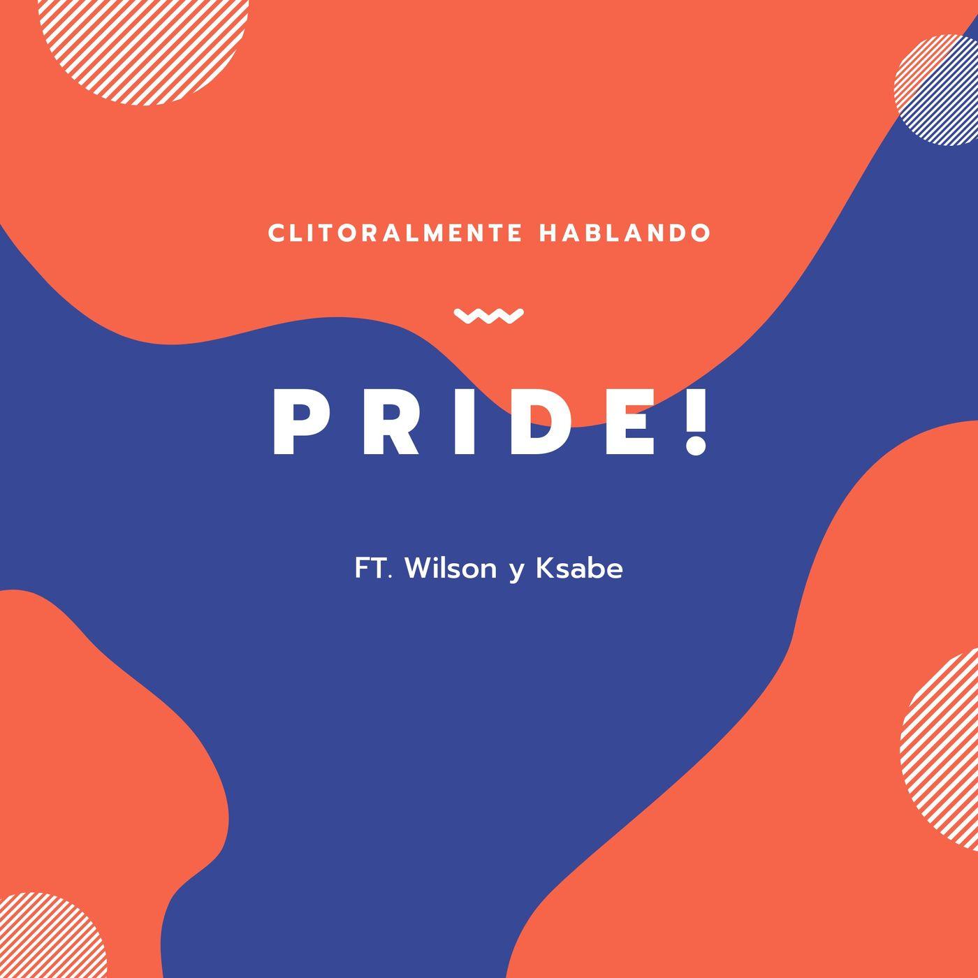 PRIDE ft Wilson & Ksabe