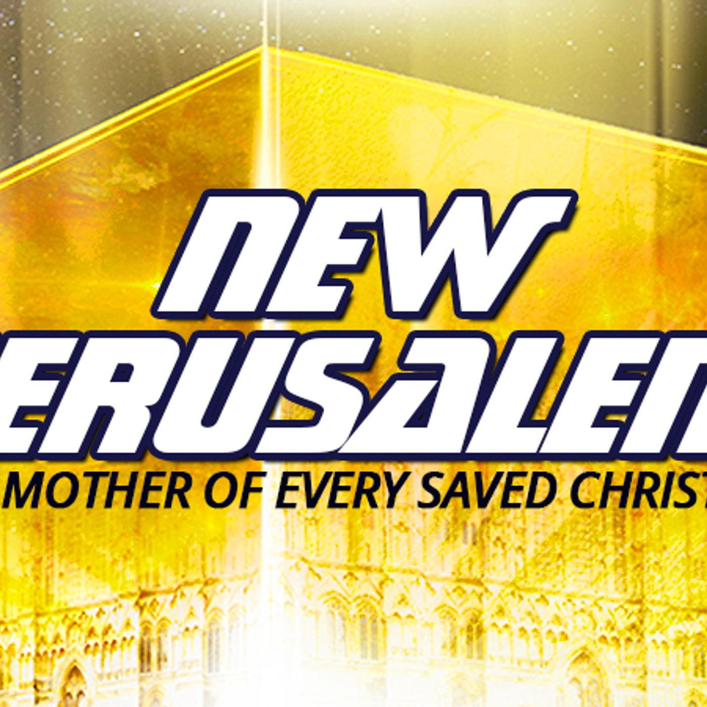 NTEB RADIO BIBLE STUDY: Christians Do Have A Mother But It's Not Mary, It's The 'New Jerusalem' Of Revelation 21 Built Of John 14 Mansions