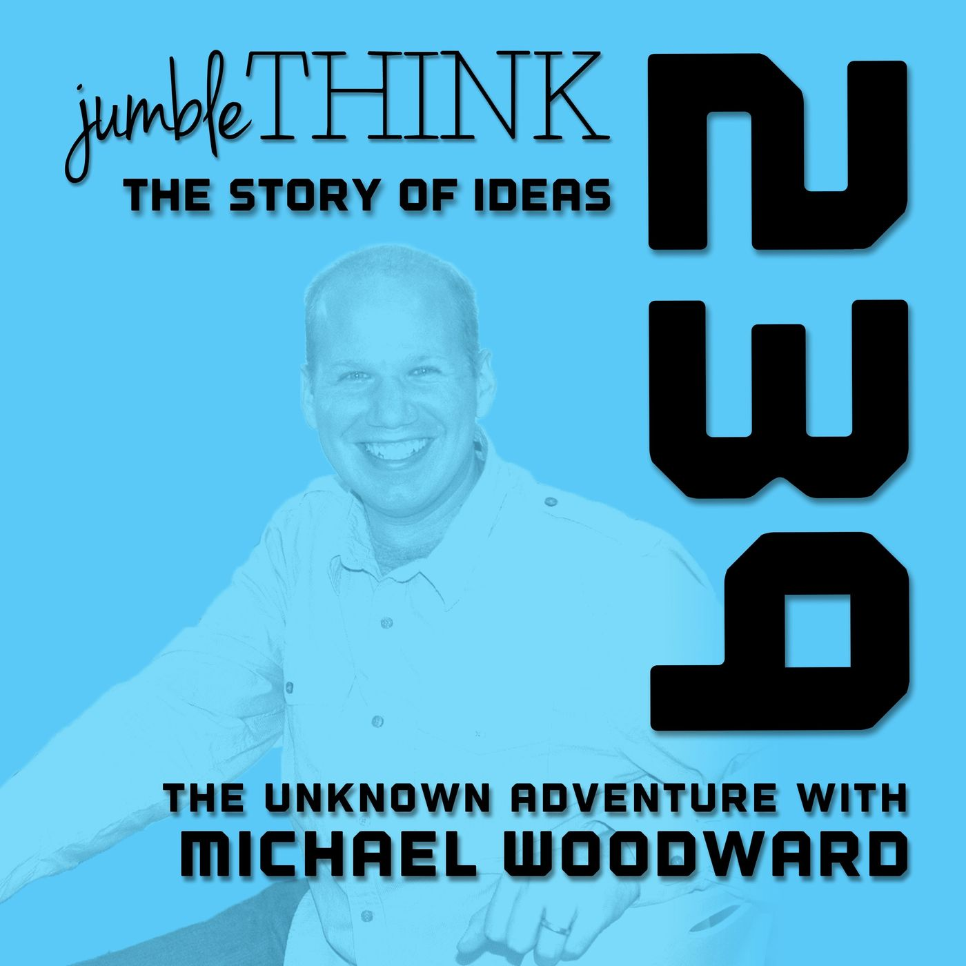 Taking the Unknown Adventure with Michael Woodward