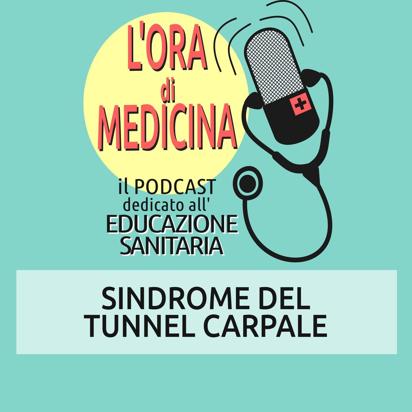 Ep. 78 | Sindrome del tunnel carpale