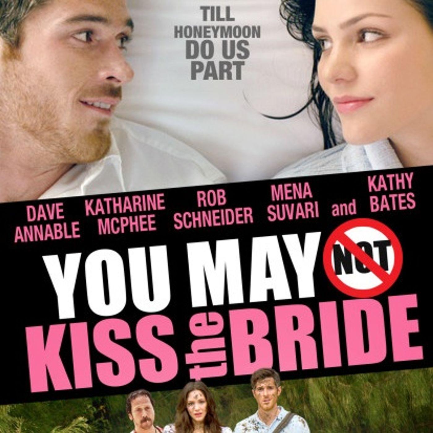 104 - You May Not Kiss the Bride (Adam Sandler Film School)