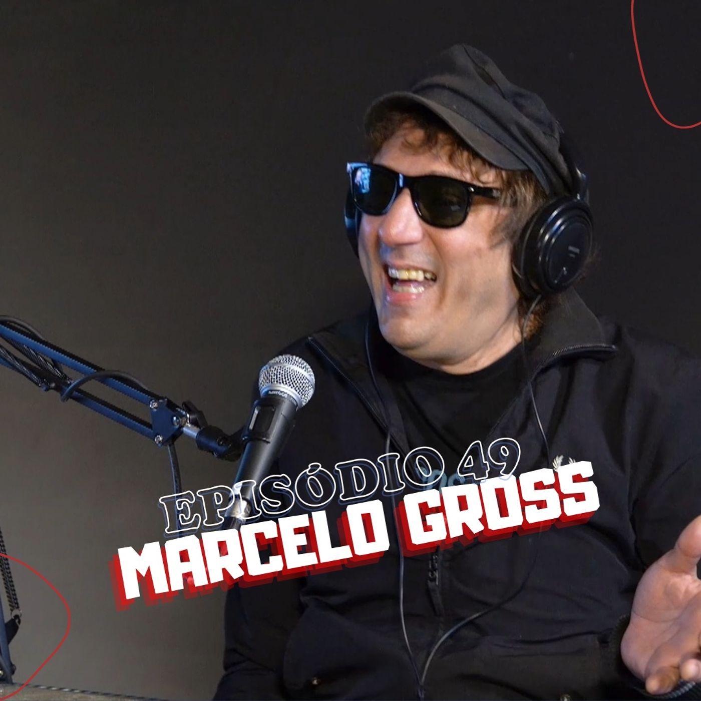 Episódio 49: Uma conversa com Marcelo Gross, ex Cachorro Grande.