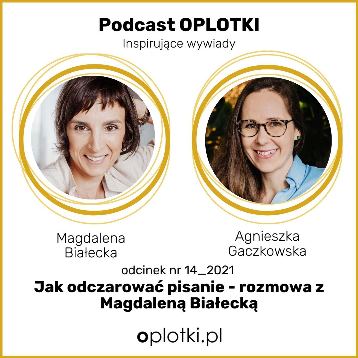 14_2021 Jak odczarować pisanie – rozmowa z Magdaleną Białecką