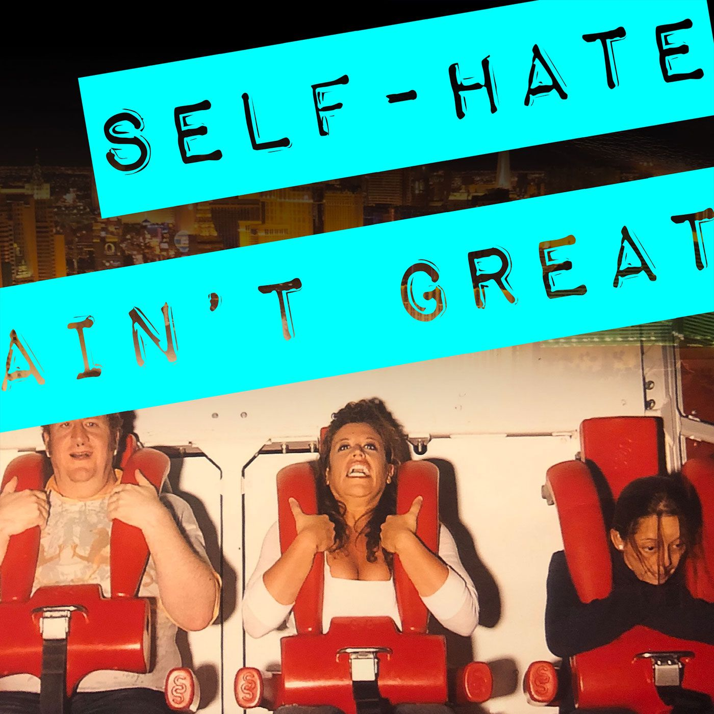 S2E3: Self-Hate Ain't Great | You Are a Brave-Ass Woman Series