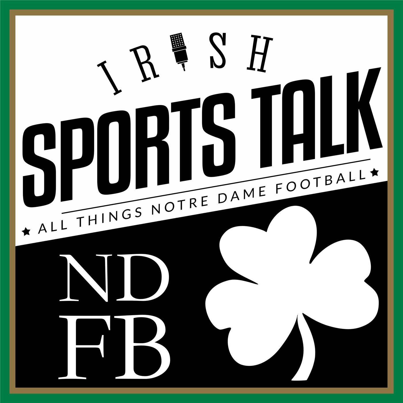 Irish Sports Talk: Notre Dame Football