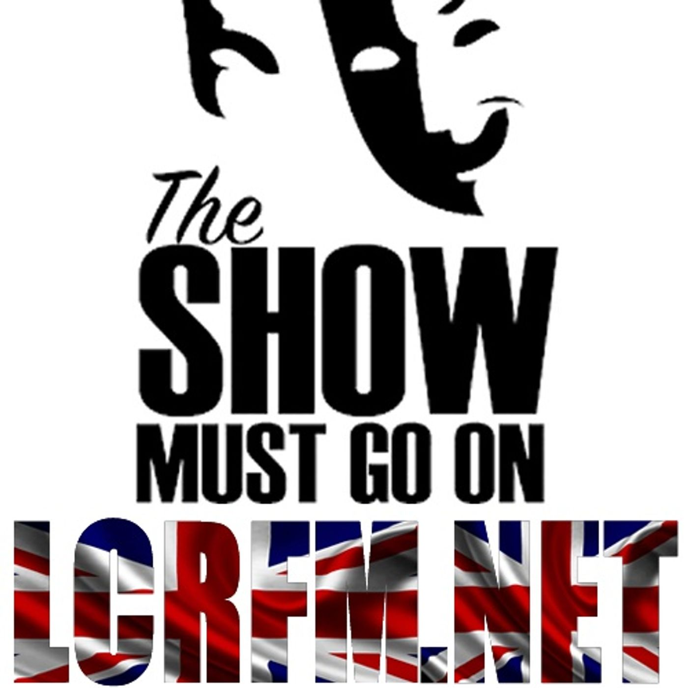 The Show must go on ... LIVE on lcrfmlive.com (Part 4) @8pm GMT... Featuring 3 amazing songs from 9 Different Artists