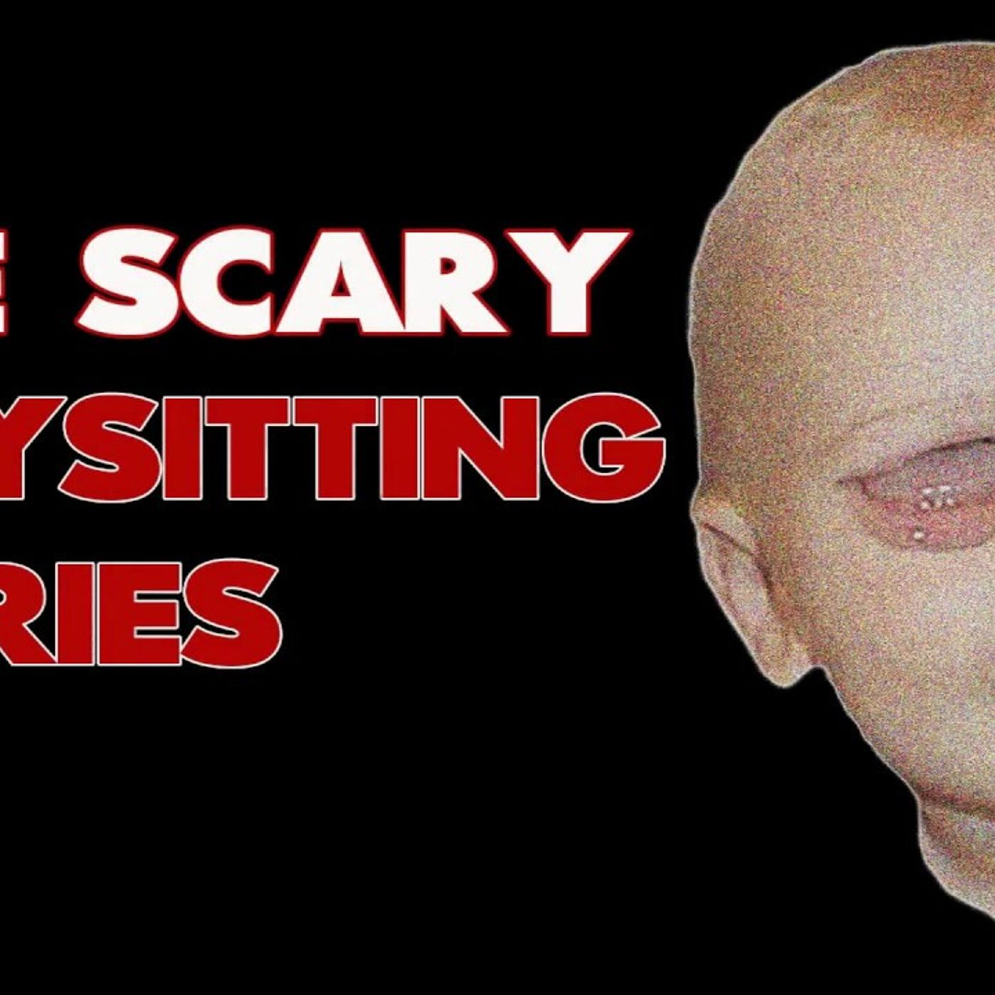 Uncle Josh's True Scary Babysitting Stories