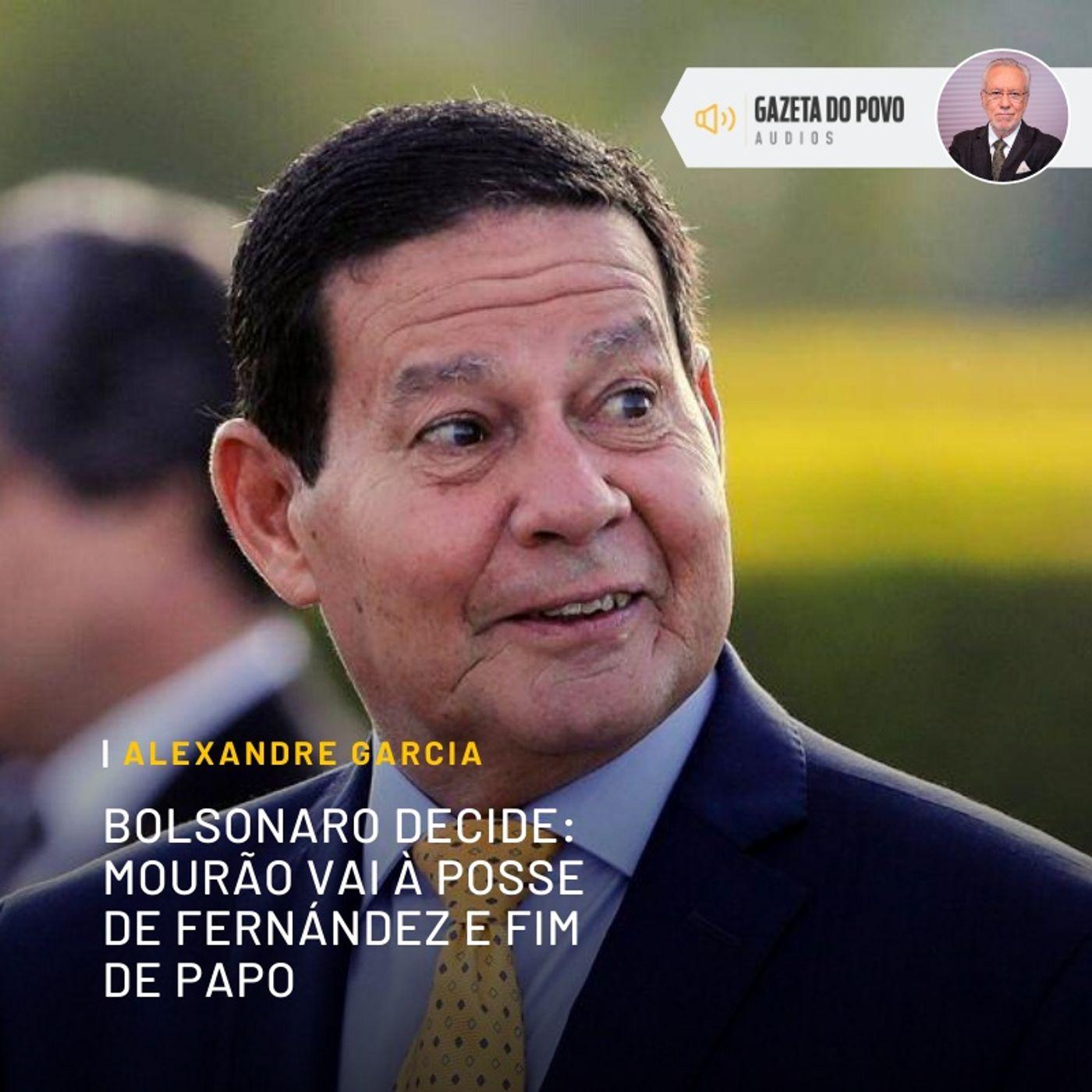 General Mourão vai à posse de Fernández e fim de papo