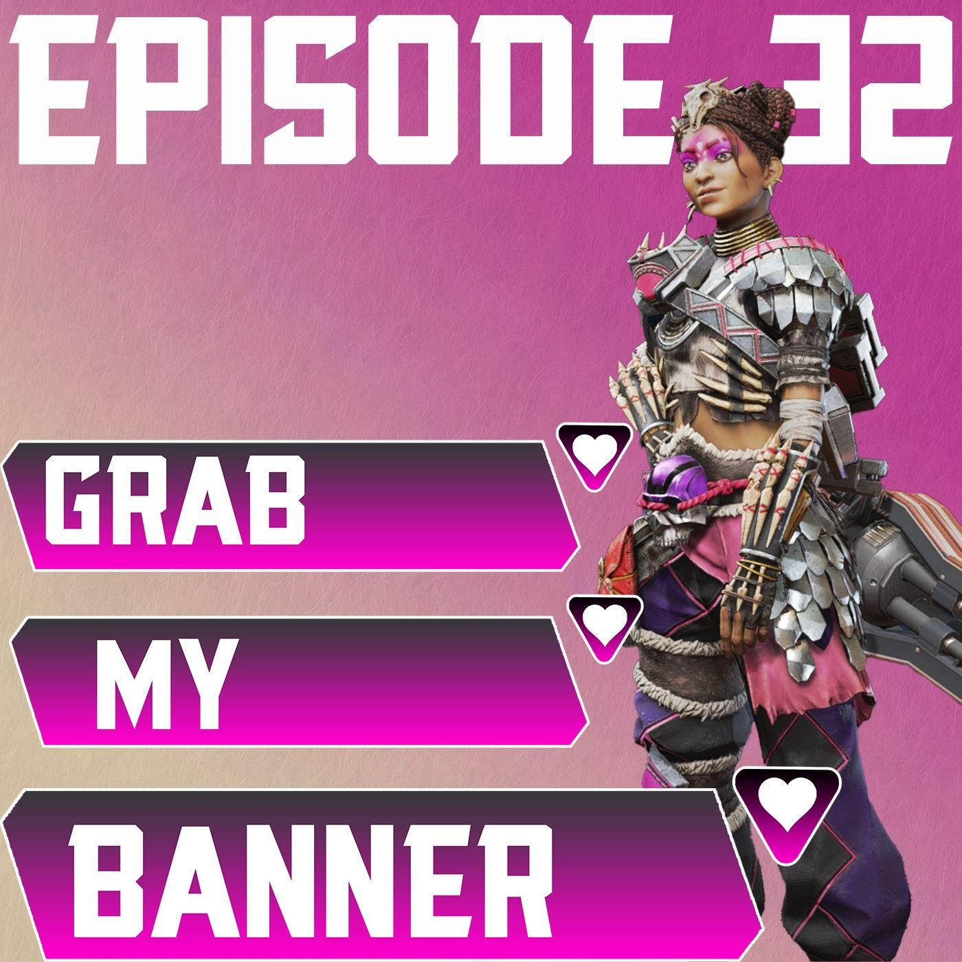 Episode 32: War Games Event, Season 9 Confirmed Legend Changes, and Gambling (Nothing Else)