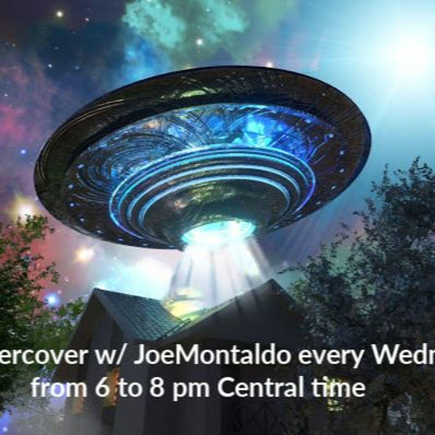UFO Undercover W  Joe Montaldo Tonight's Guest John & Emily Goodwin