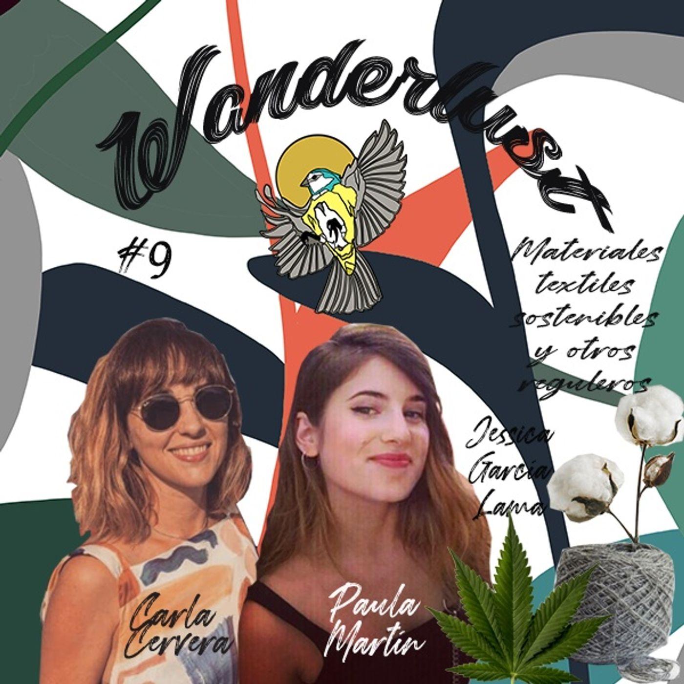 #9 Materiales textiles sostenibles y otros reguleros, con Jessica García Lama y Carla Cervera