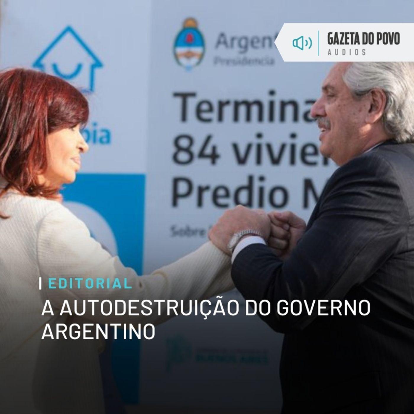 Editorial: A autodestruição do governo argentino