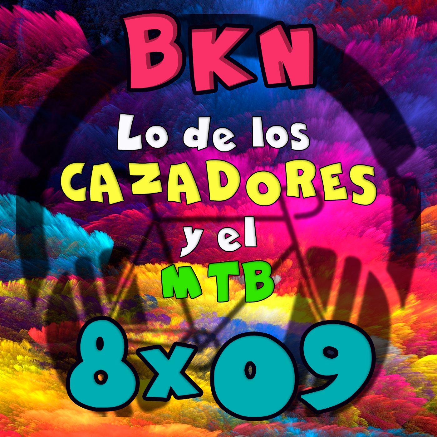 BKN 8x09 Lo de las ESCOPETAS y las BICIS
