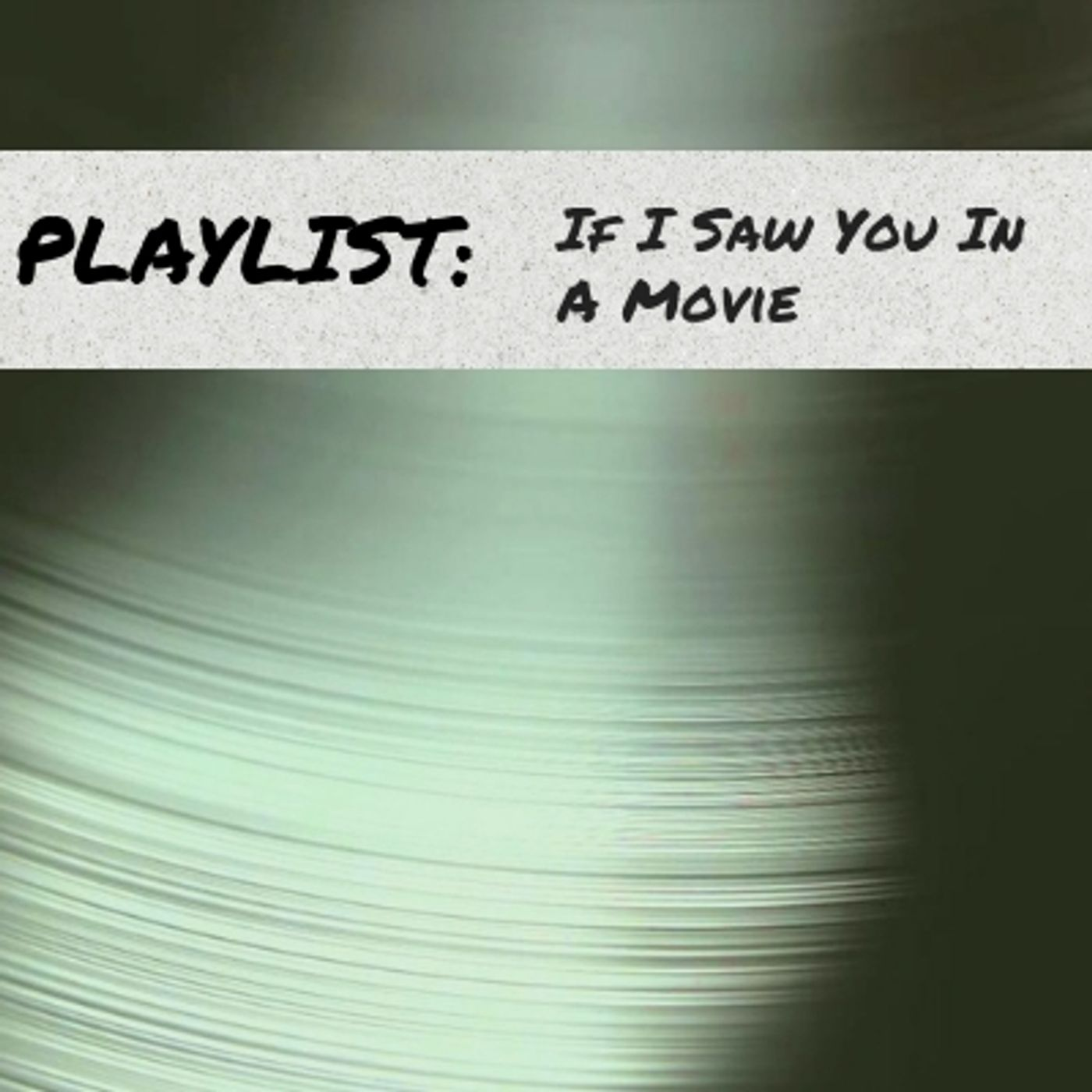 5.7 If I Saw You in a Movie