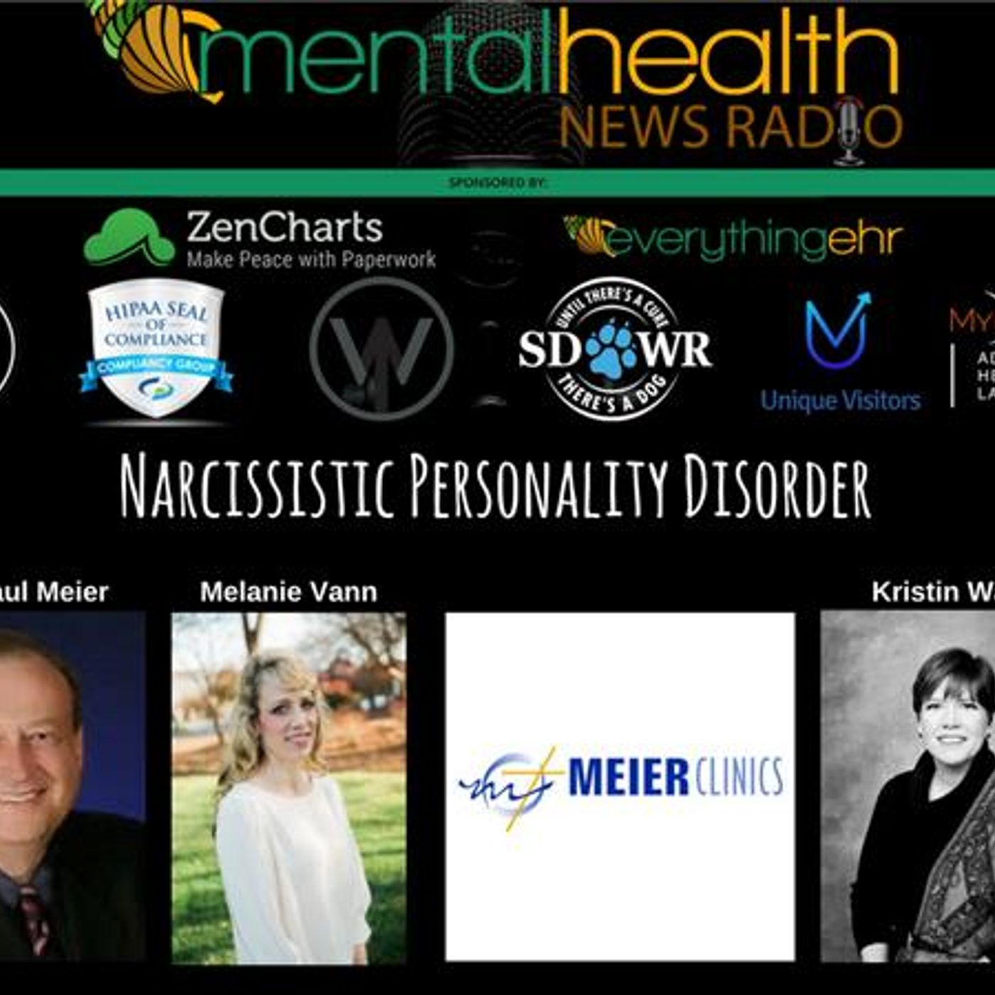 Mental Health News Radio - Dr. Paul Meier Round Table Discussions on Narcissistic Personality Disorder