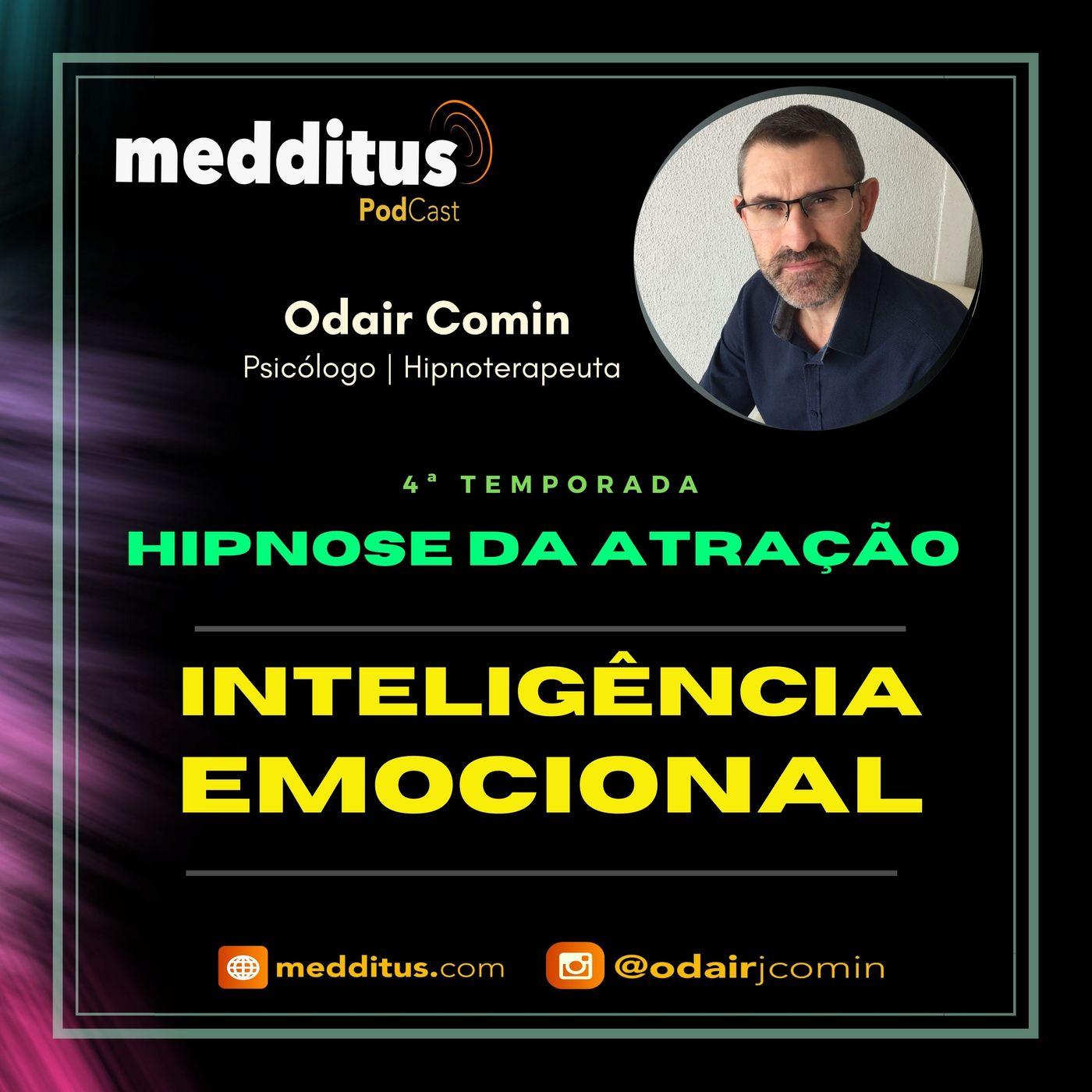 #143   Hipnose para Atrair Inteligência Emocional    Lei da Atração   Odair Comin