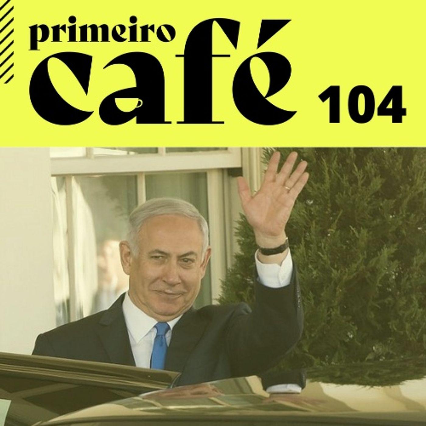 #104 É o fim da Era Netanyahu em Israel?   Os destaques da CPI da Covid   Literatura