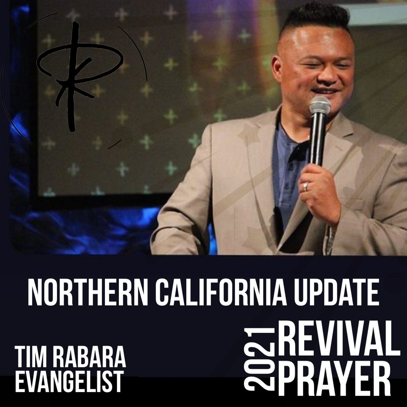 Northern California Update 10 Day Revival | Evangelist Tim Rabara