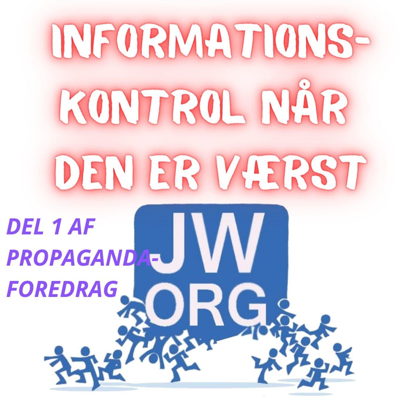 #114 Propagandaforedrag med tydelig informationskontrol.