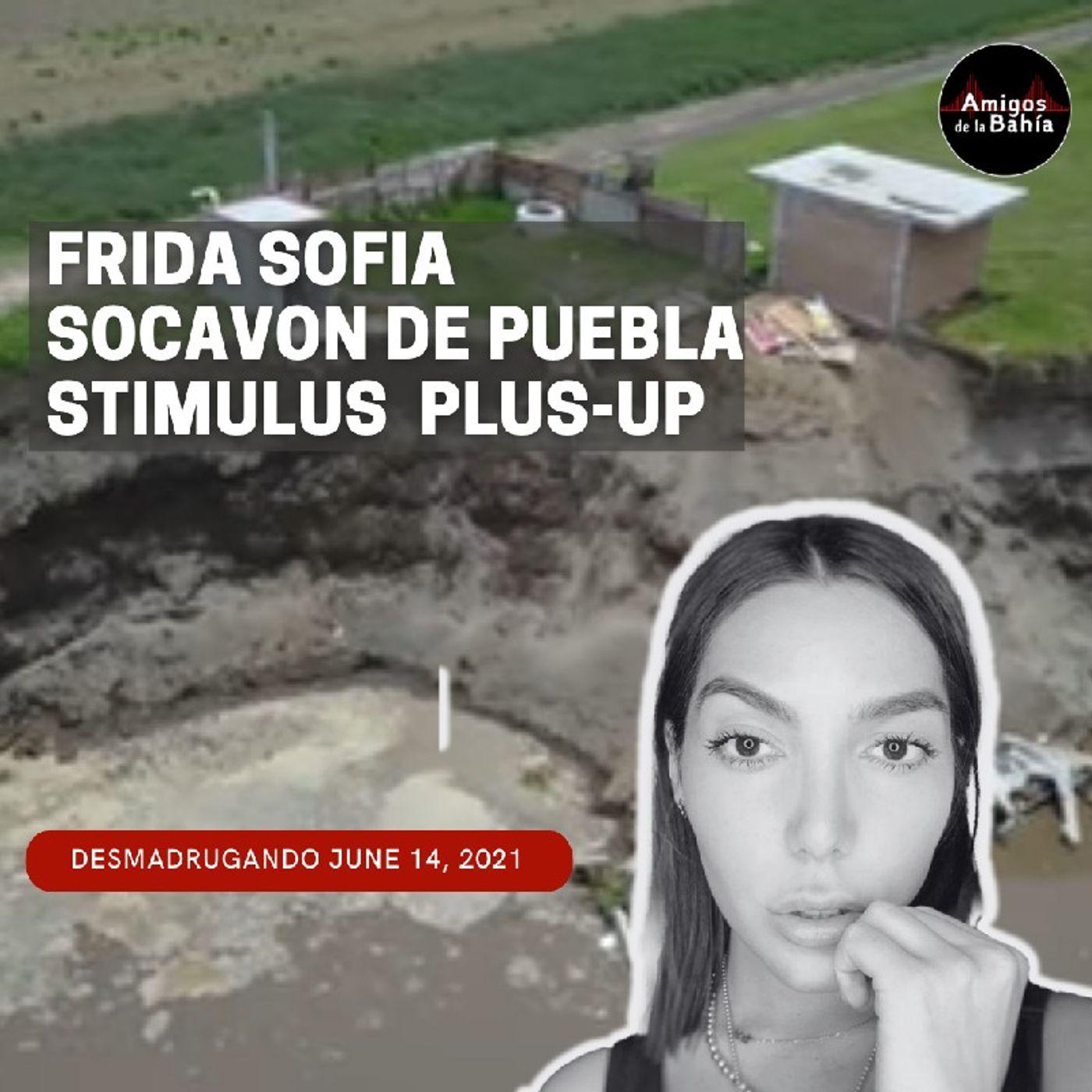 34. Frida Sofia, Socavón, Cheque de Stimulus 'plus-up'   DESMADRUGANDO Jun 14, 2021