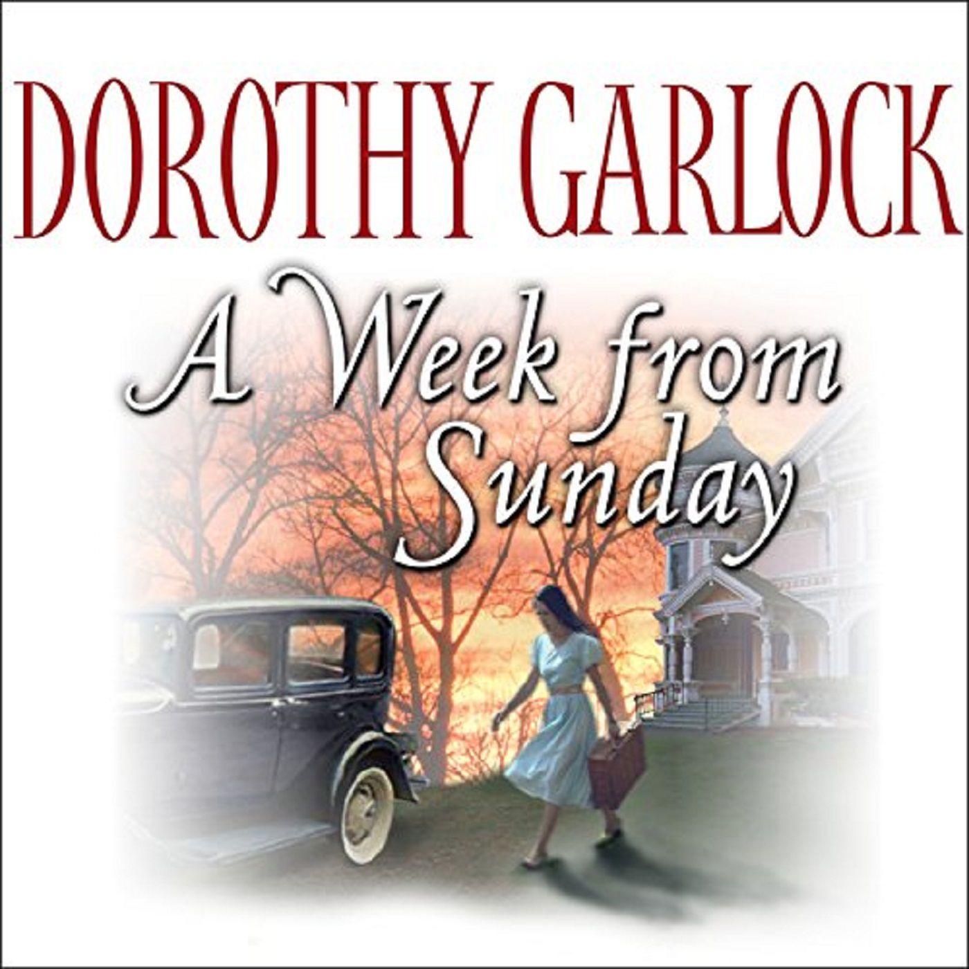 A Week From Sunday by Dorothy Garlock ch2