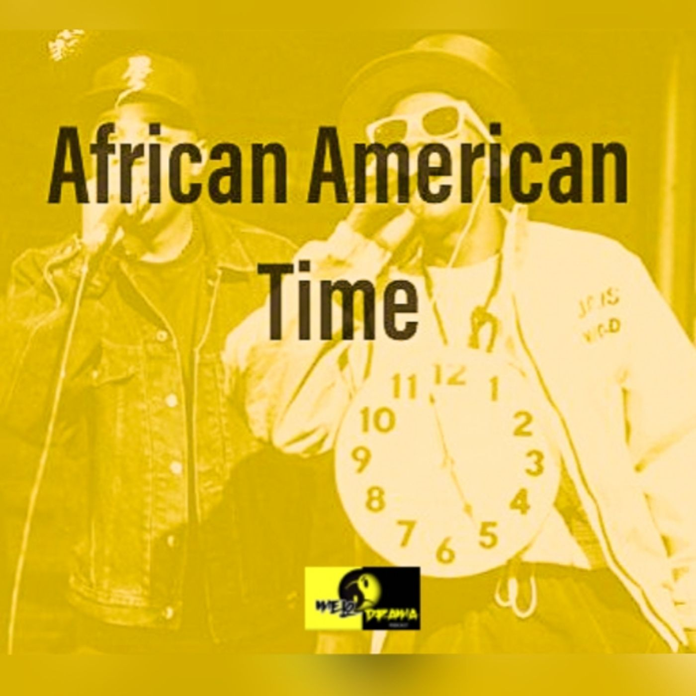 Episode 7: African American Time
