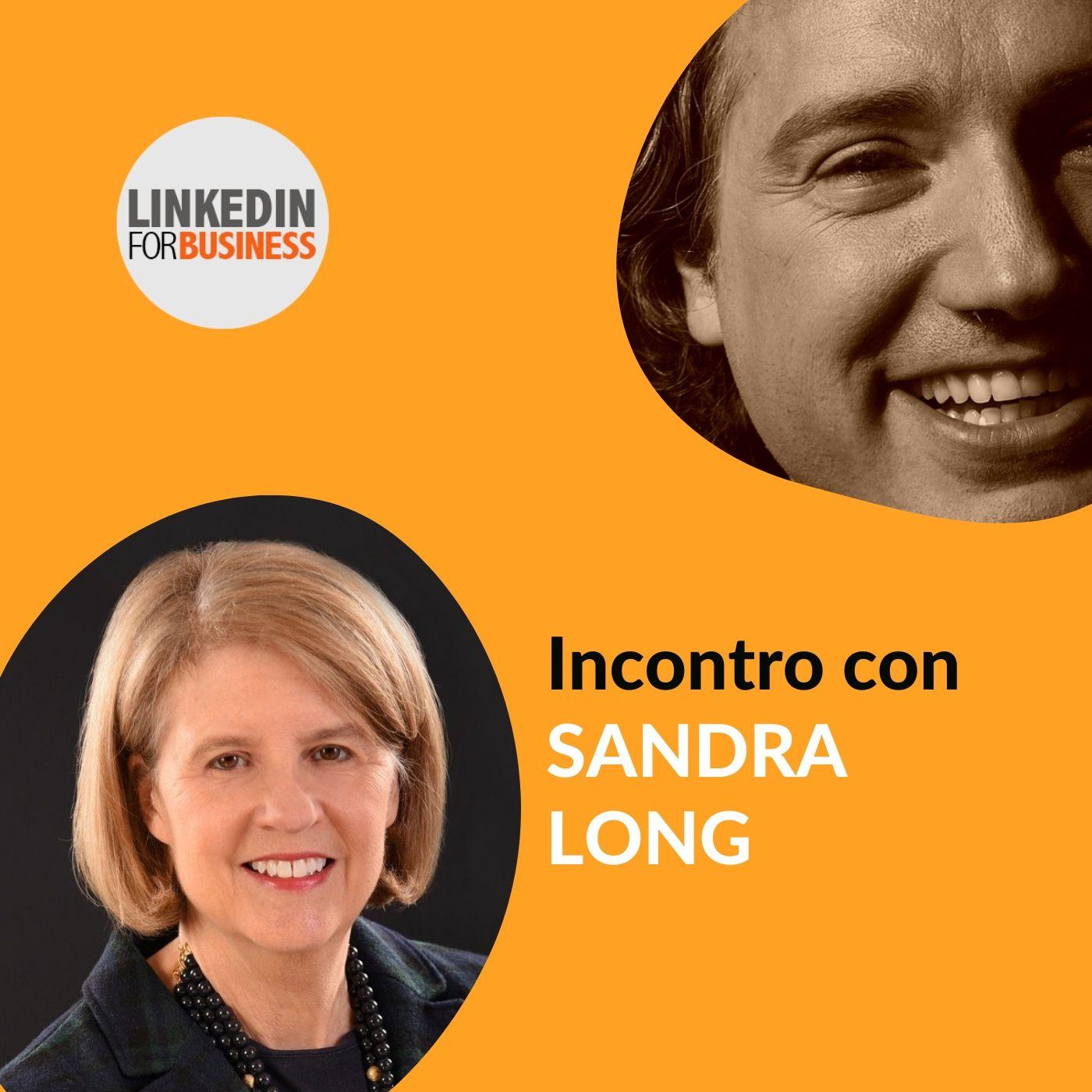 133 - LinkedInForBusiness incontra Sandra Long