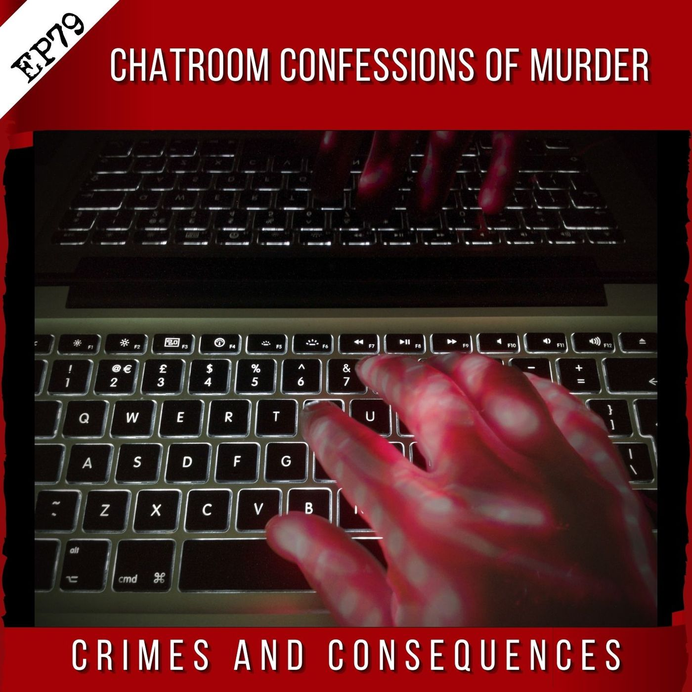 EP79: Chatroom Confessions of Murder