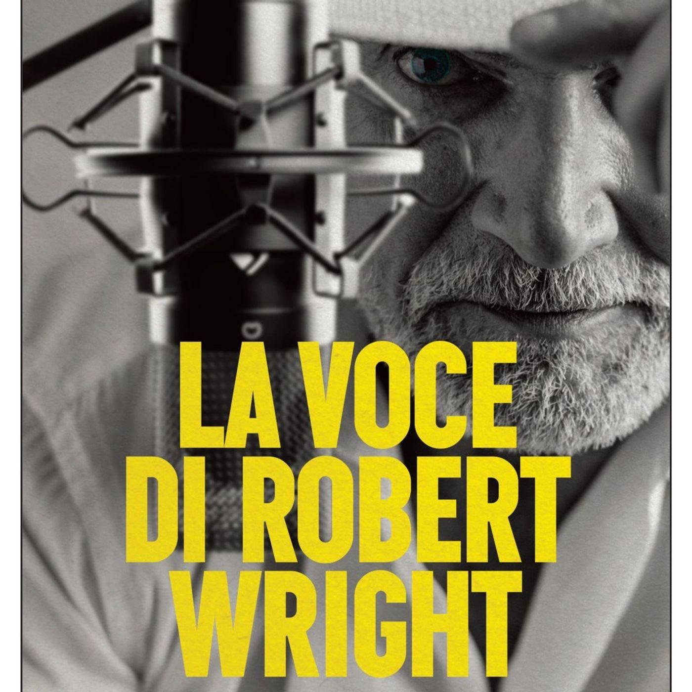 """Sacha Naspini """"La voce di Robert Wright"""""""