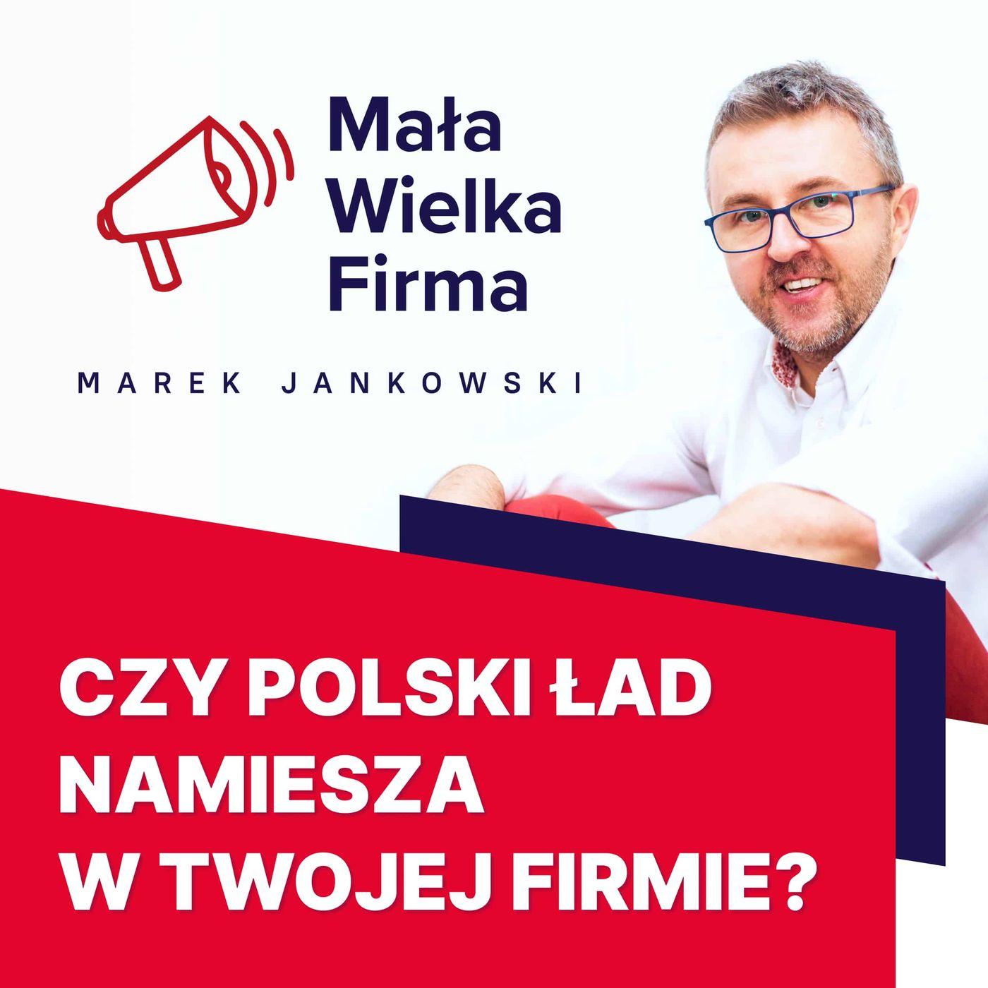 372: Boisz się Polskiego Ładu? Zacznij działać już teraz | Michał Wilk