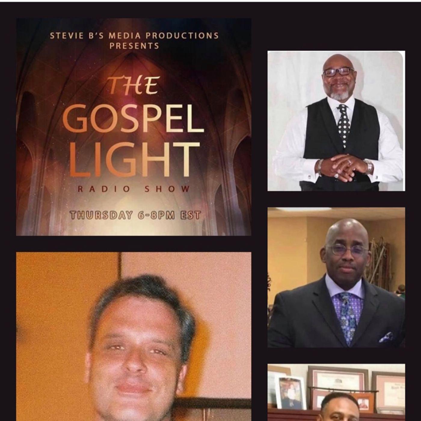 The Gospel Light Radio Show (Episode 235)