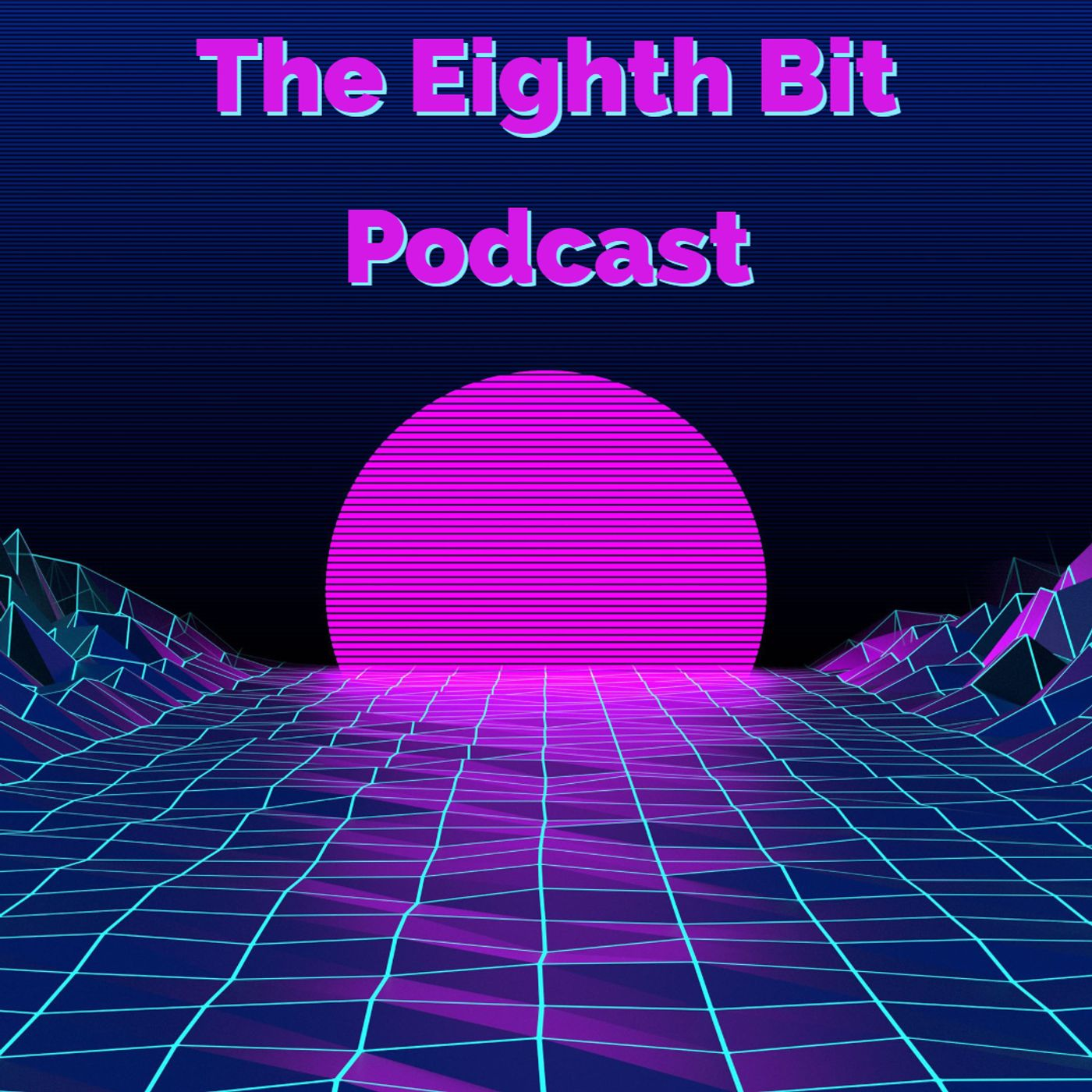 The Eighth Bit Podcast