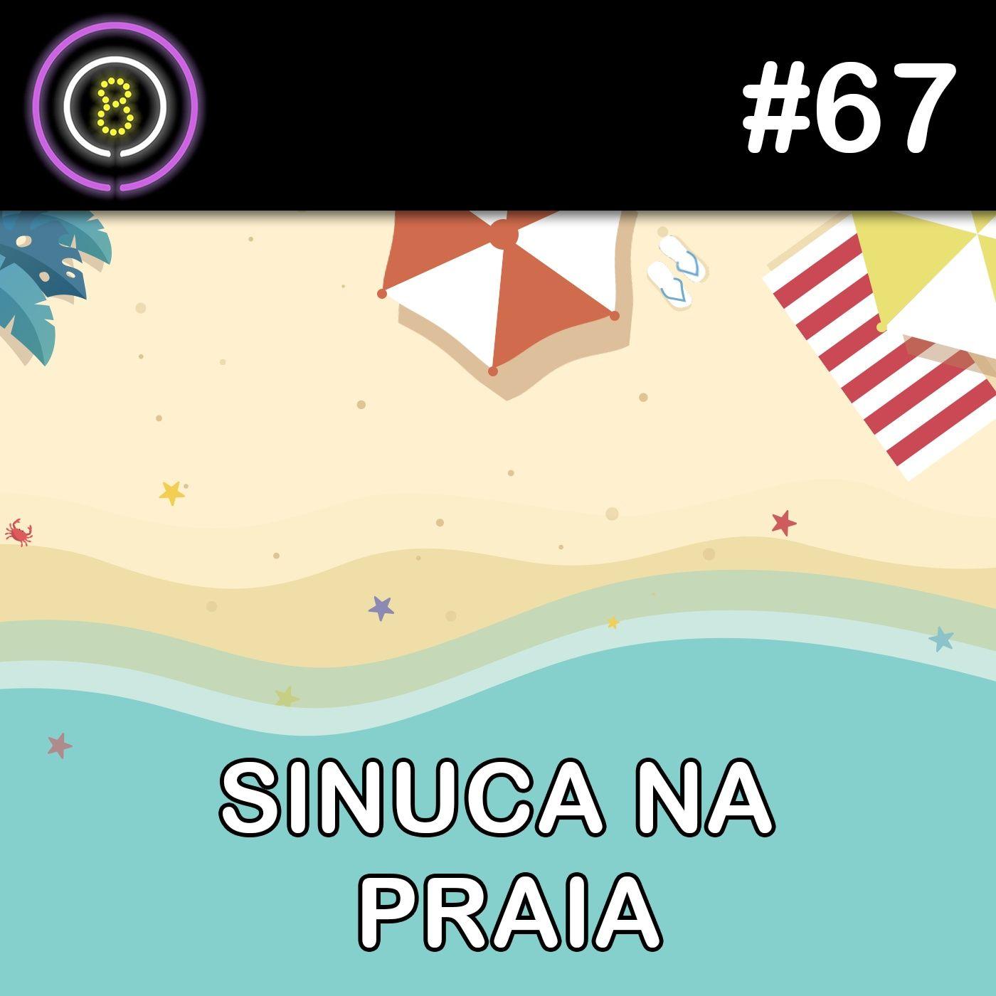 #67 - Sinuca na Praia