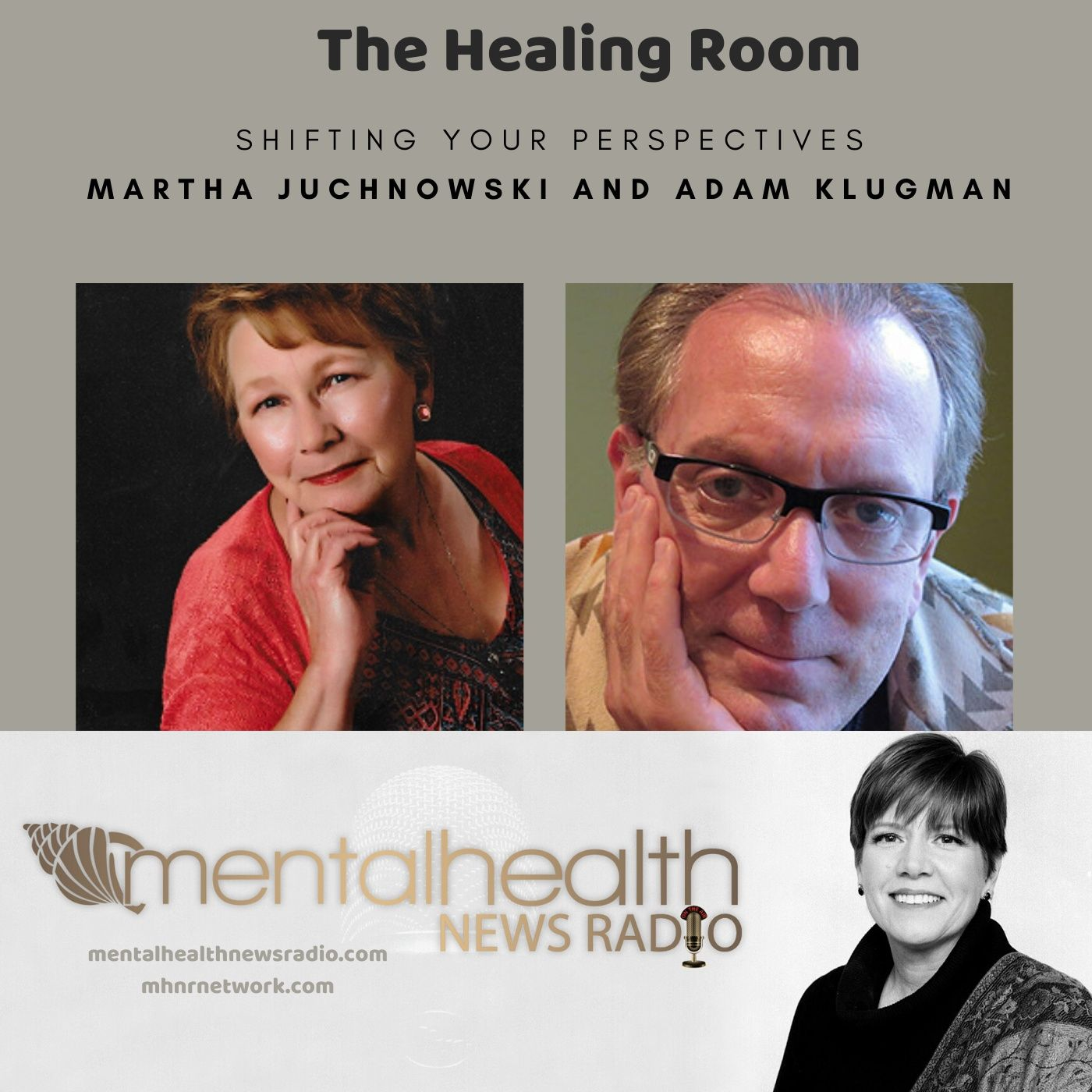 Mental Health News Radio - The Healing Room: Shifting Your Perspectives
