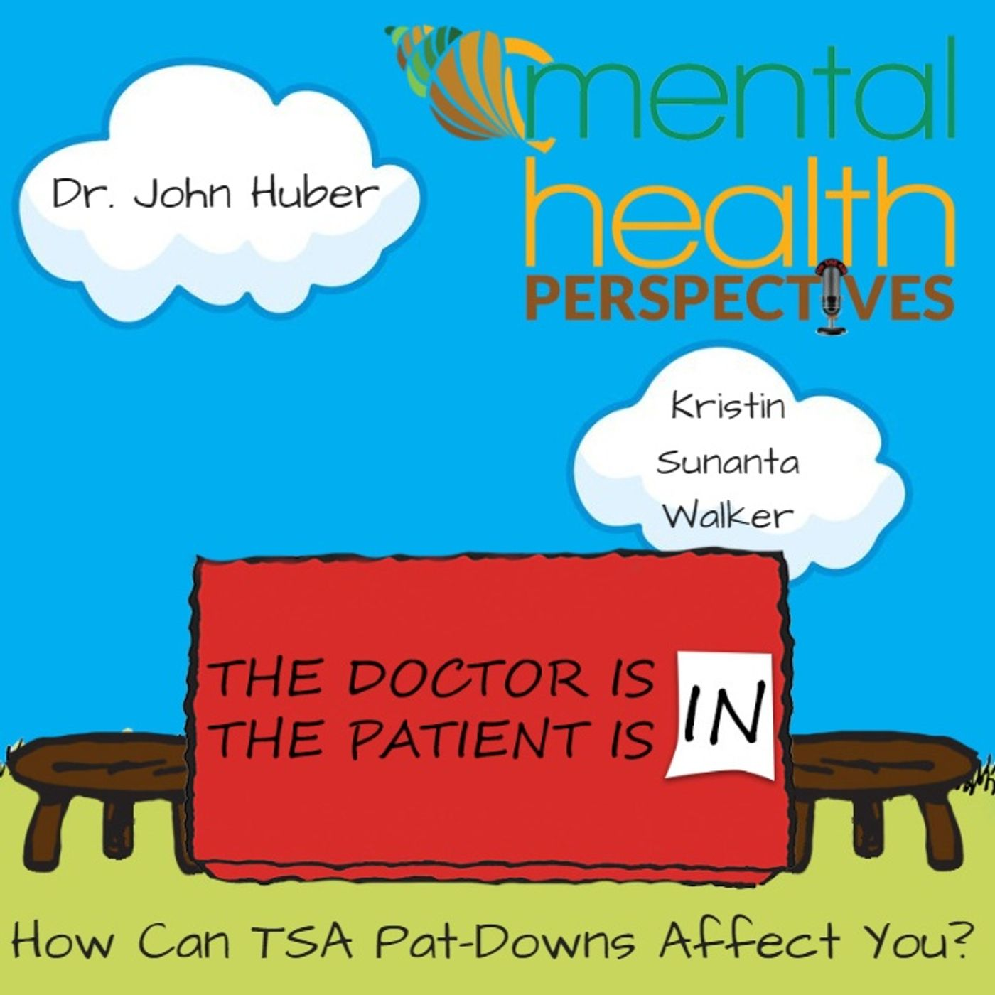 Mental Health News Radio - Mental Health Perspectives: How Can TSA Pat-Downs Affect You?